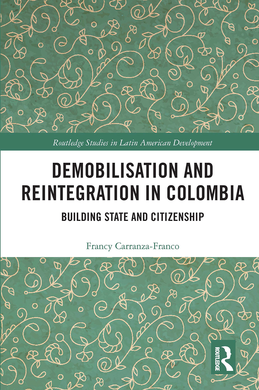 Demobilisation and Reintegration in Colombia