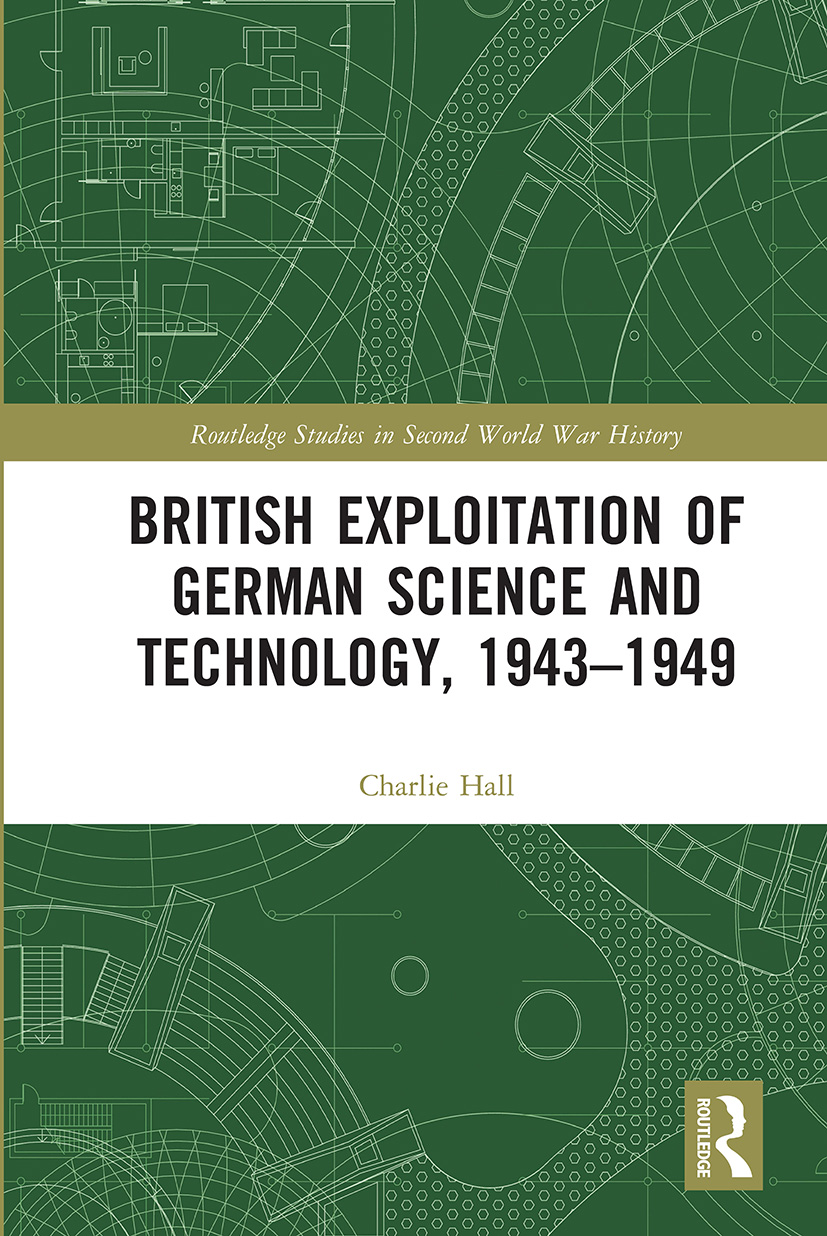 British Exploitation of German Science and Technology, 1943-1949