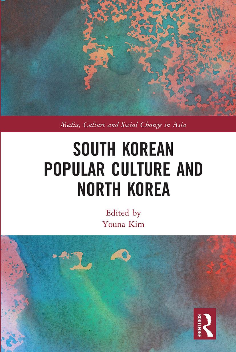 South Korean Popular Culture and North Korea