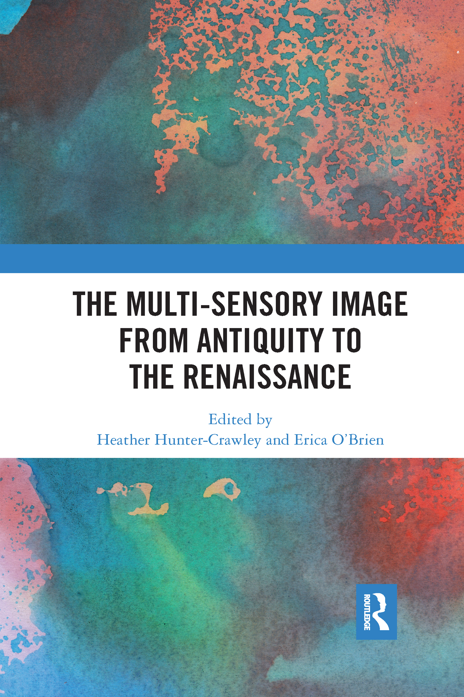 The Multi-Sensory Image from Antiquity to the Renaissance