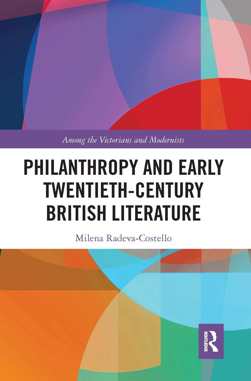 Philanthropy and Early Twentieth-Century British Literature