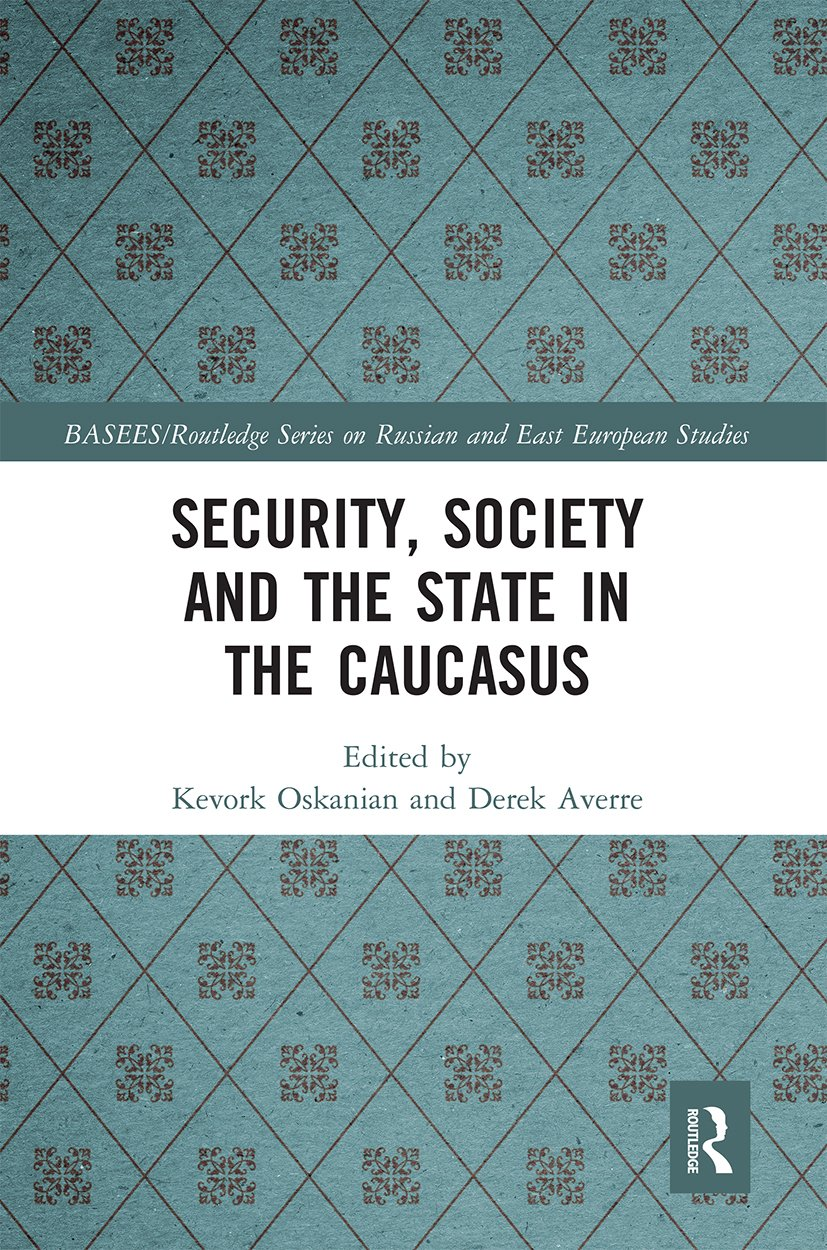 Security, Society and the State in the Caucasus