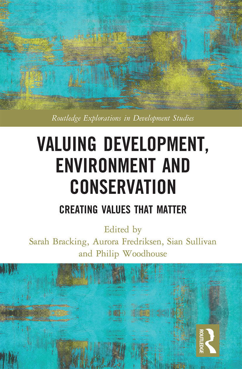 Valuing Development, Environment and Conservation