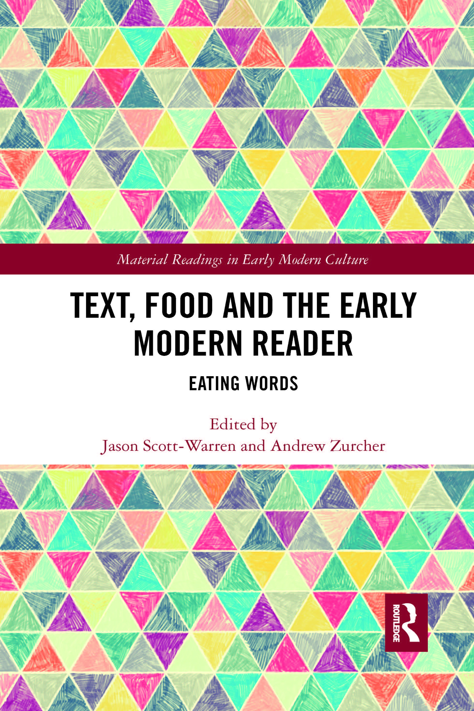 Text, Food and the Early Modern Reader