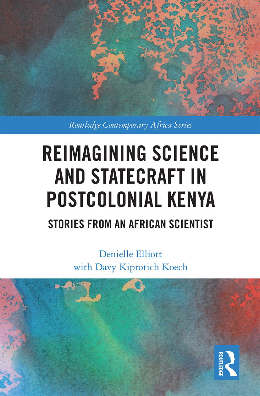 Reimagining Science and Statecraft in Postcolonial Kenya