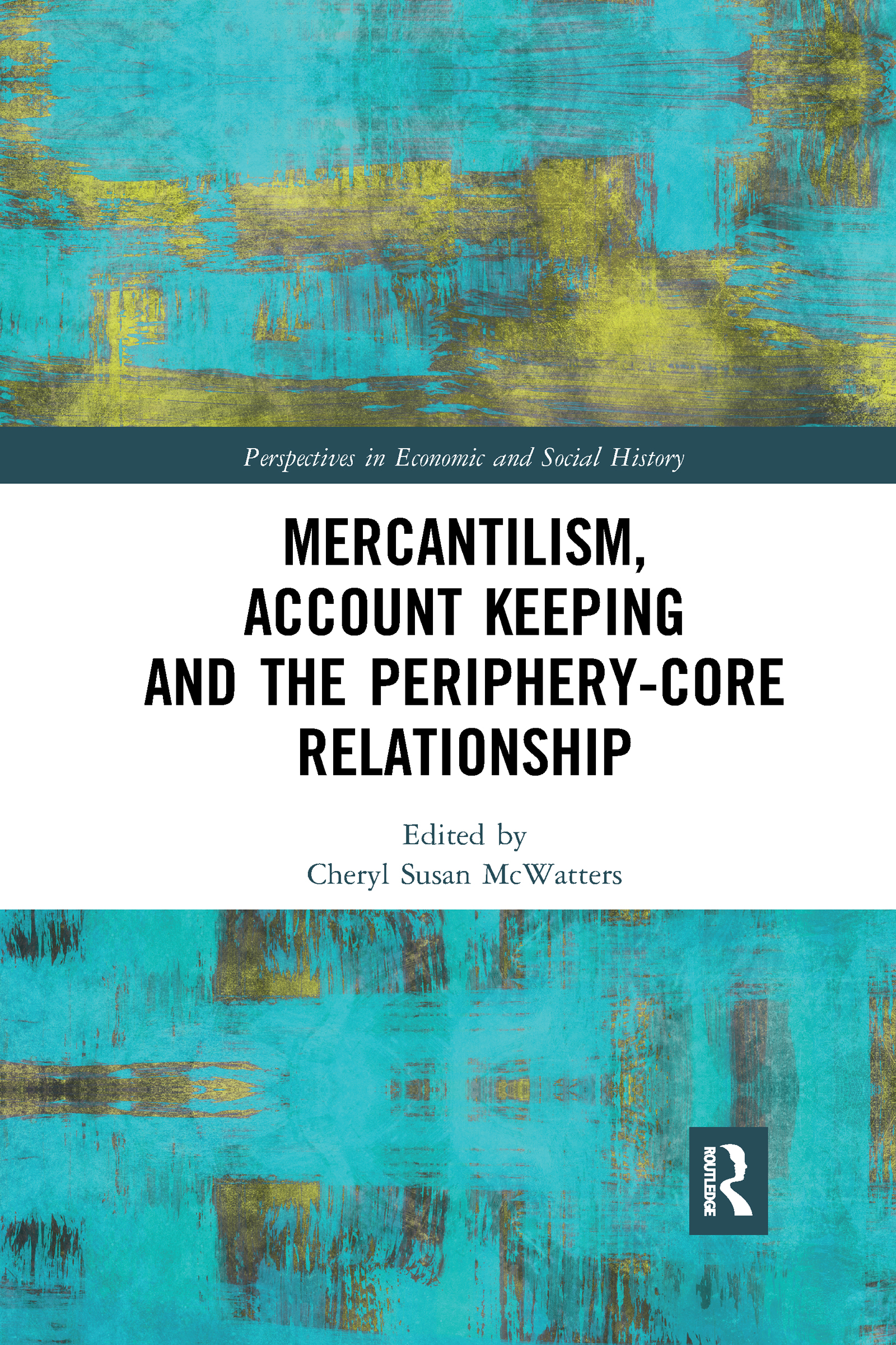 Mercantilism, Account Keeping and the Periphery-Core Relationship