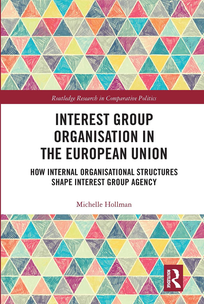 Interest Group Organisation in the European Union