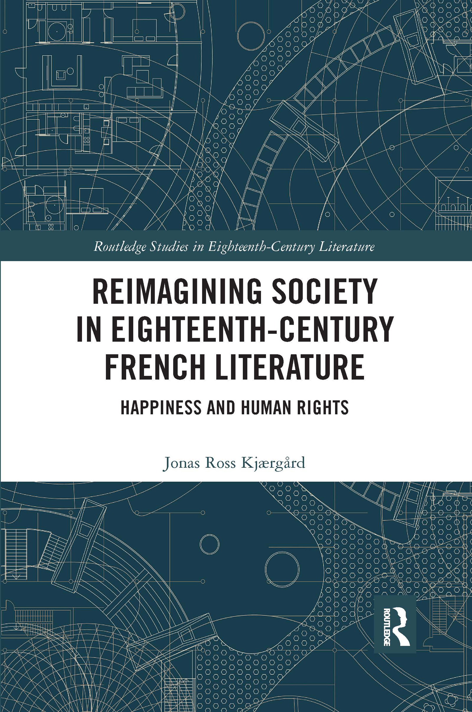 Reimagining Society in Eighteenth-Century French Literature