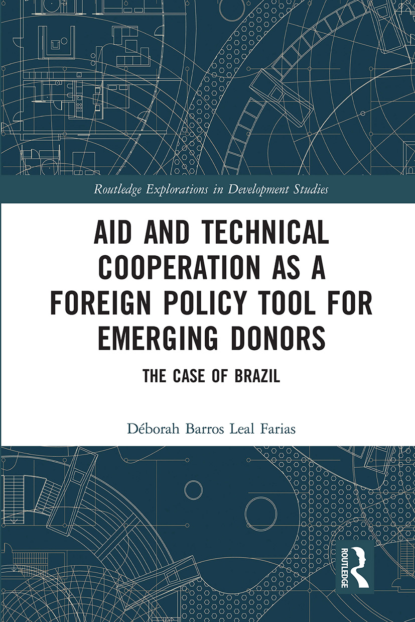 Aid and Technical Cooperation as a Foreign Policy Tool for Emerging Donors