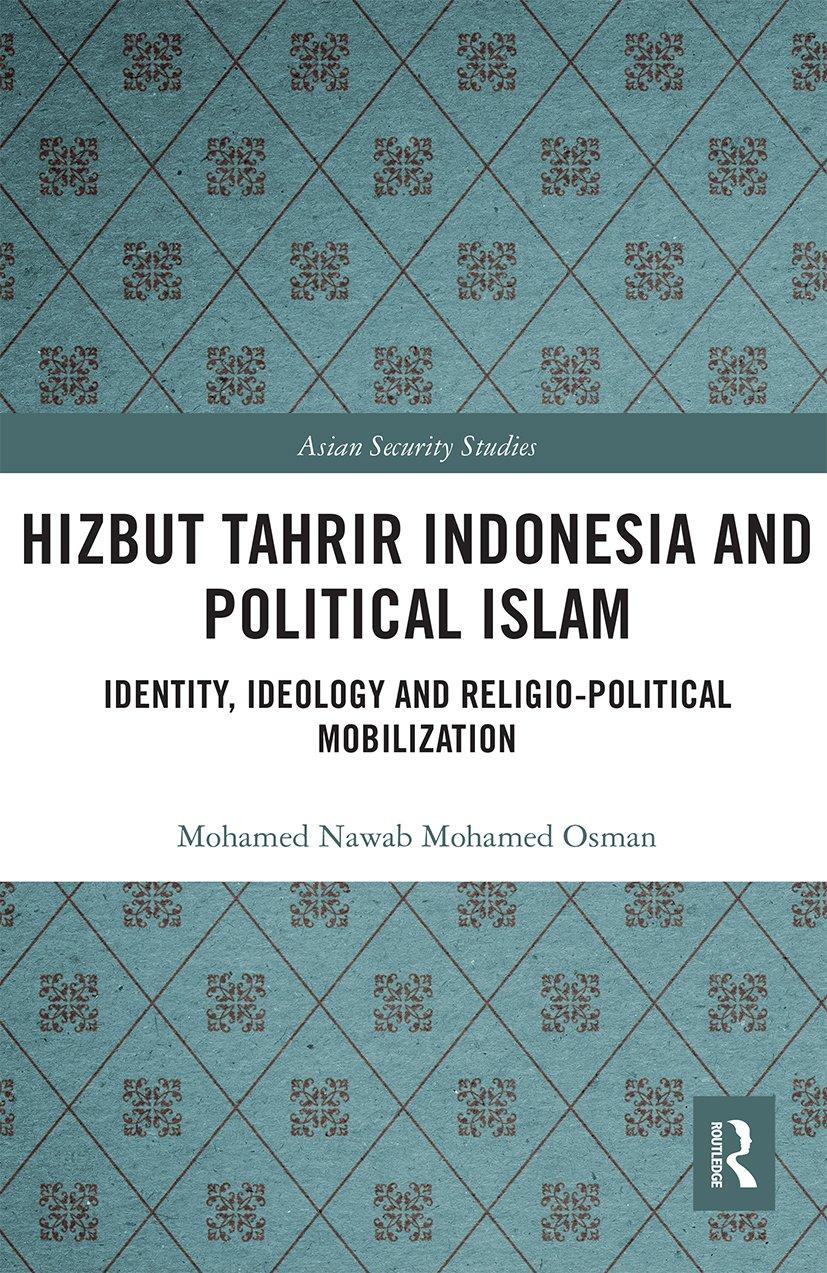 Hizbut Tahrir Indonesia and Political Islam