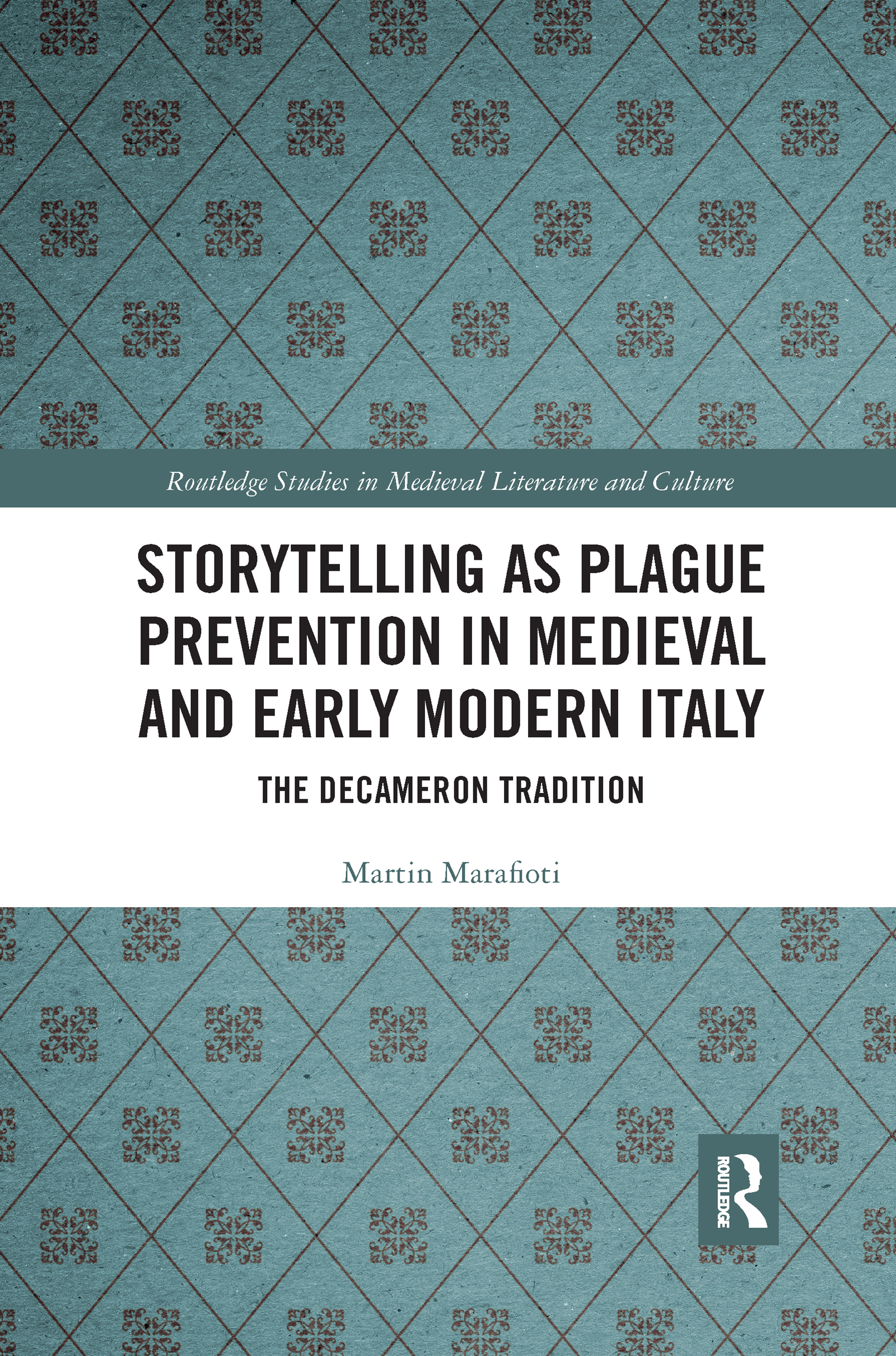 Storytelling as Plague Prevention in Medieval and Early Modern Italy
