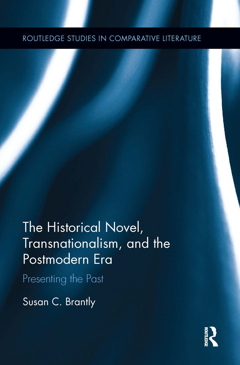 The Historical Novel, Transnationalism, and the Postmodern Era