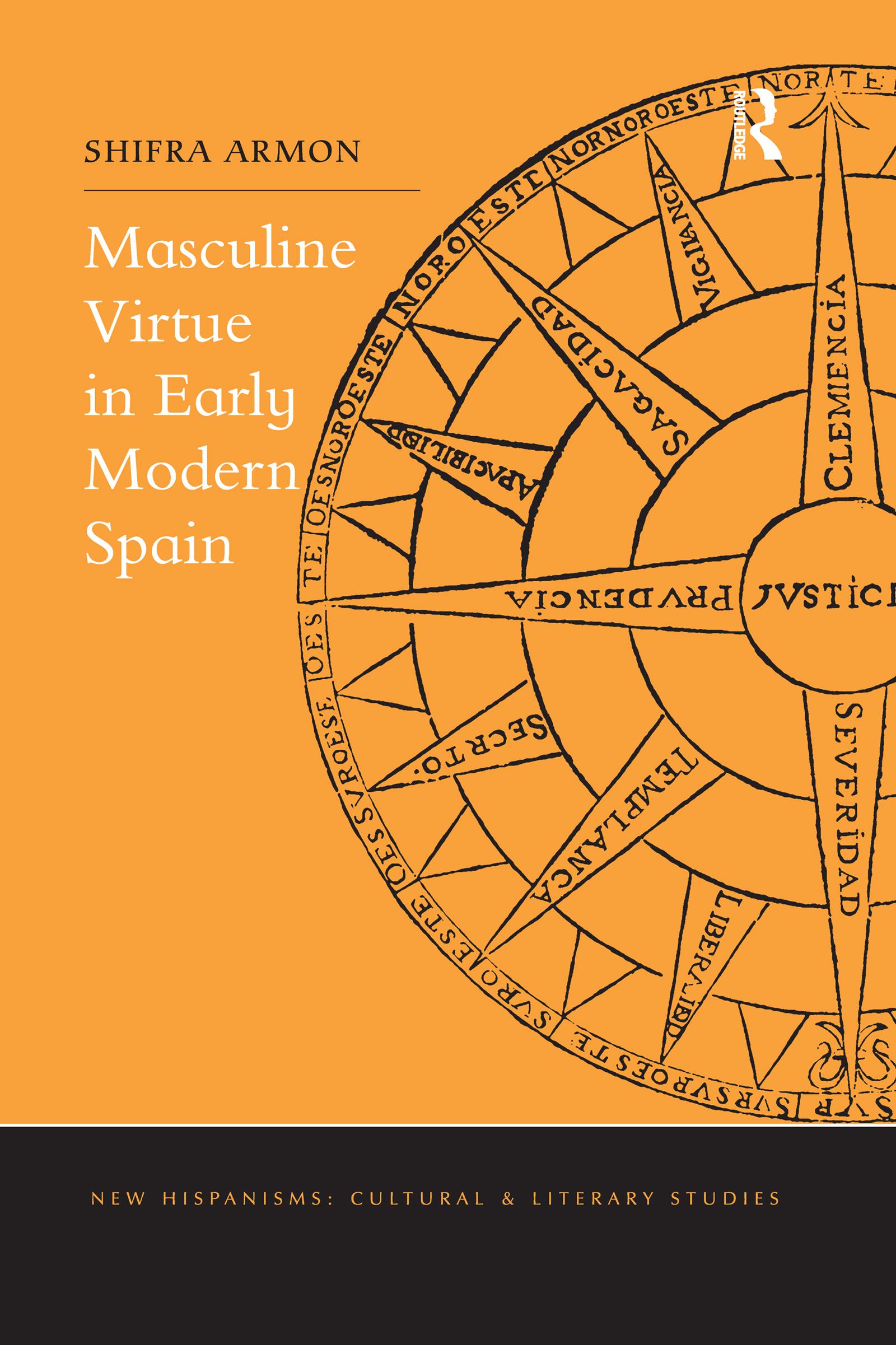 Masculine Virtue in Early Modern Spain