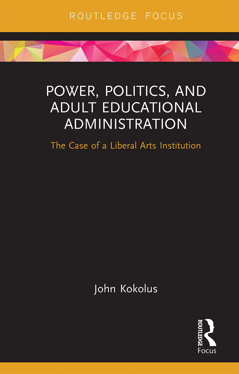 Power, Politics, and Adult Educational Administration