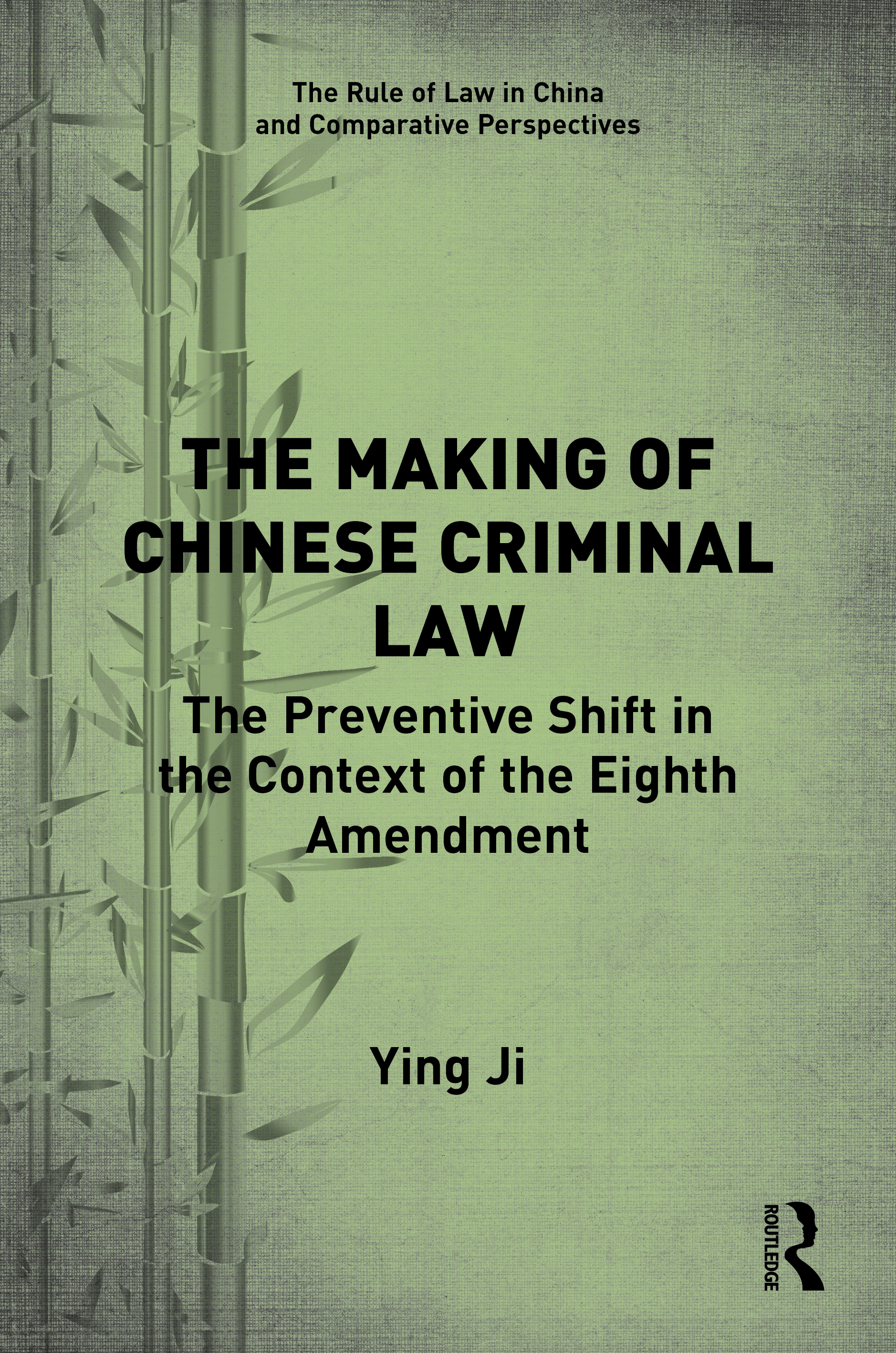 The Making of Chinese Criminal Law