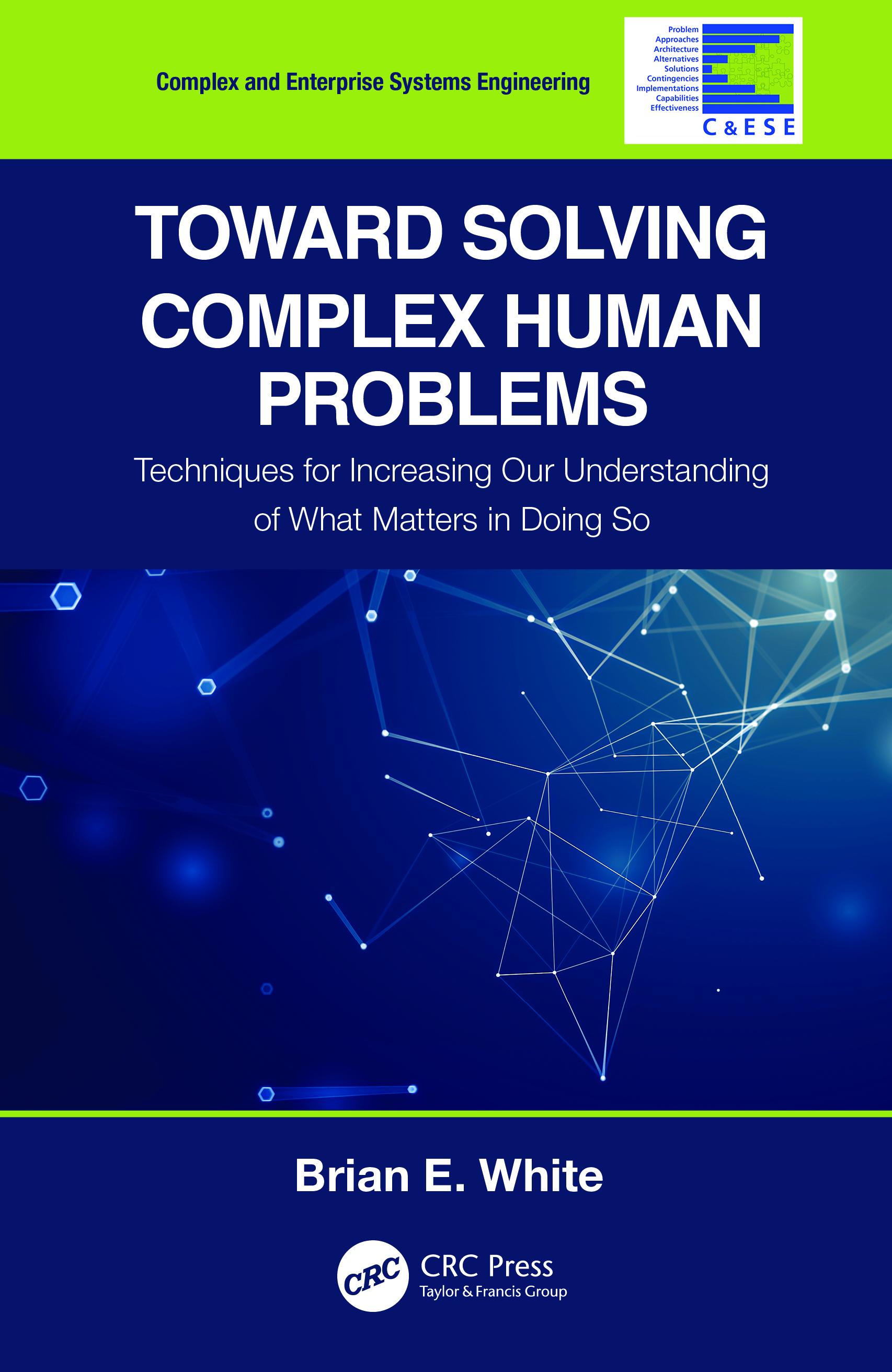 Toward Solving Complex Human Problems