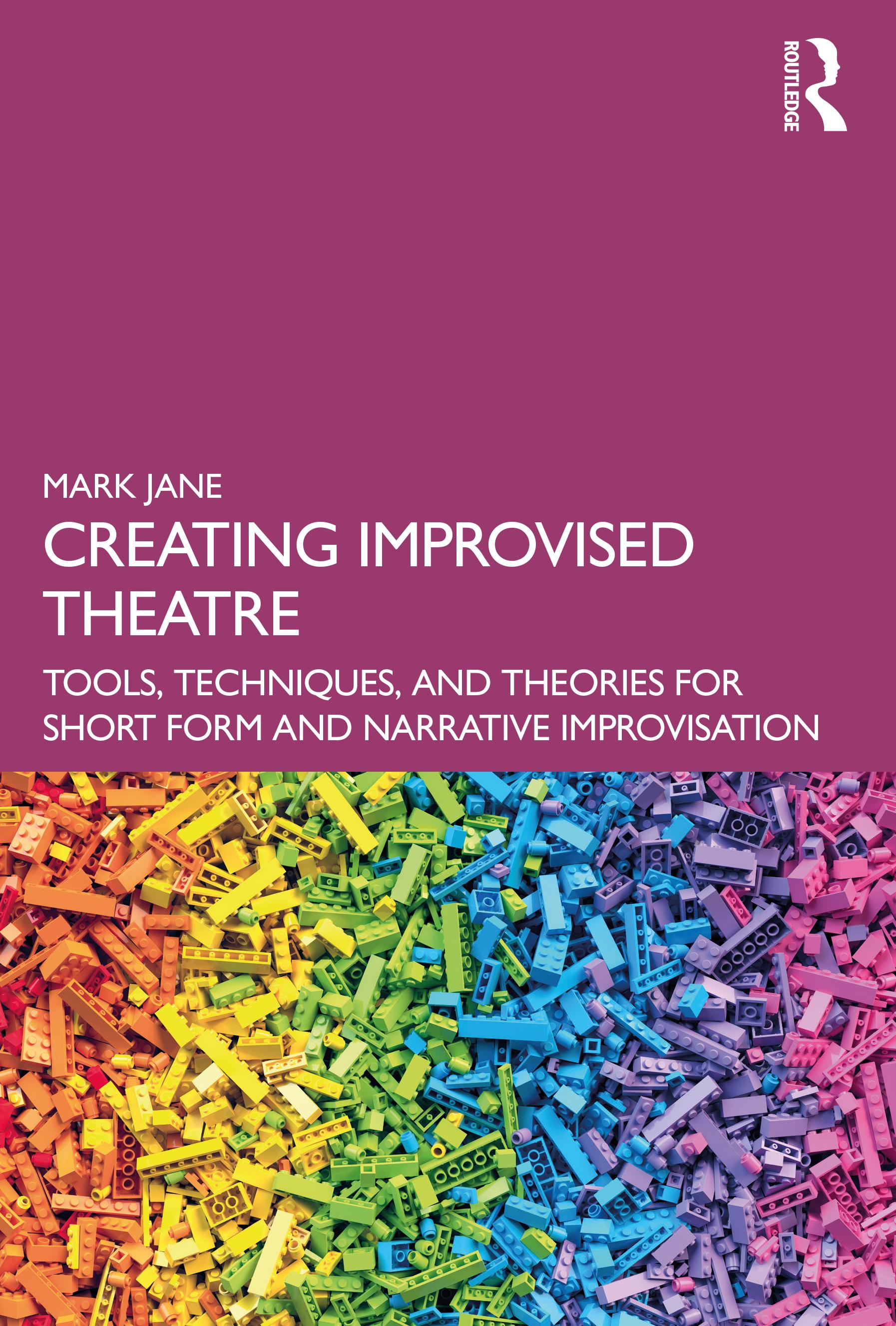 Creating Improvised Theatre