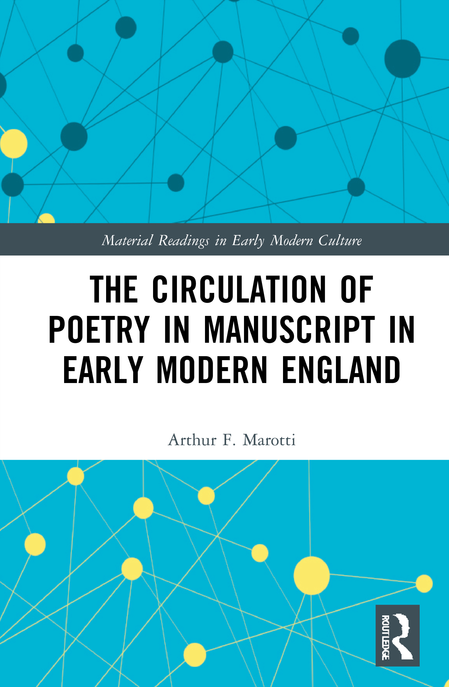 Rare or Unique Poems in Early Modern English Manuscripts