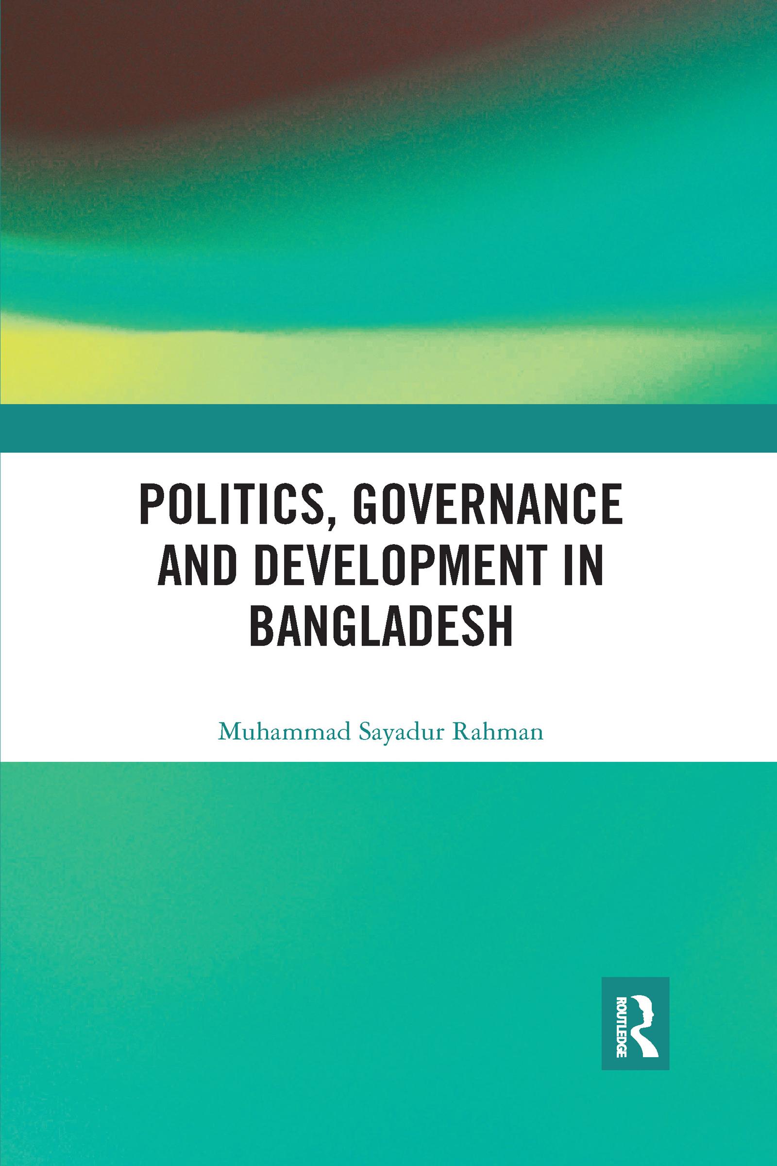 Politics, Governance and Development in Bangladesh