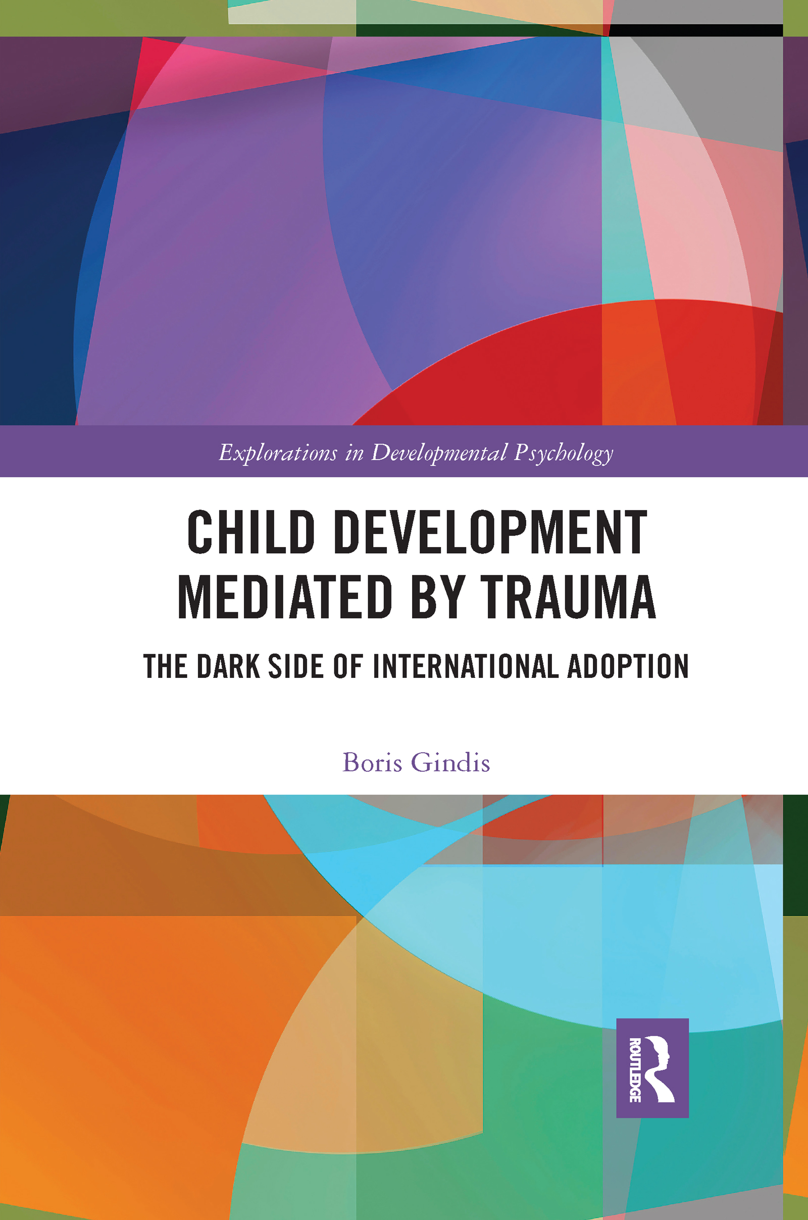 Child Development Mediated by Trauma