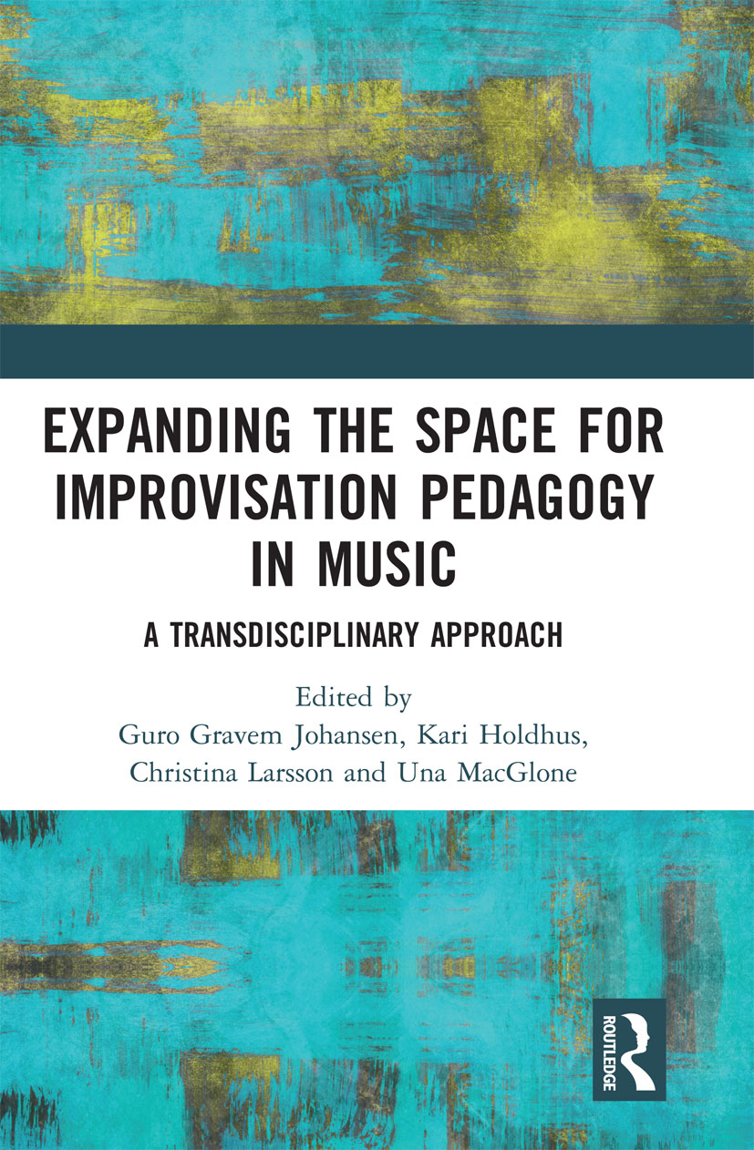 Expanding the Space for Improvisation Pedagogy in Music
