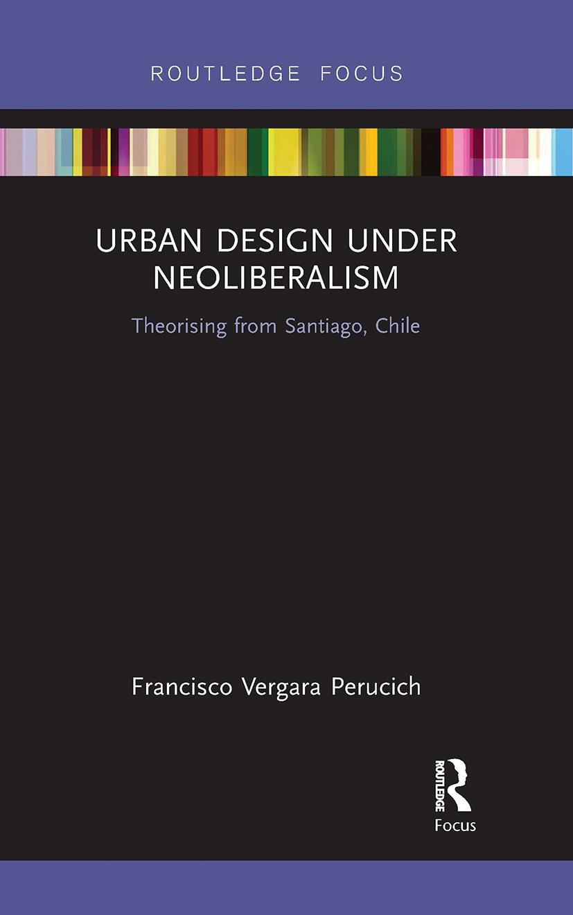 Urban Design Under Neoliberalism