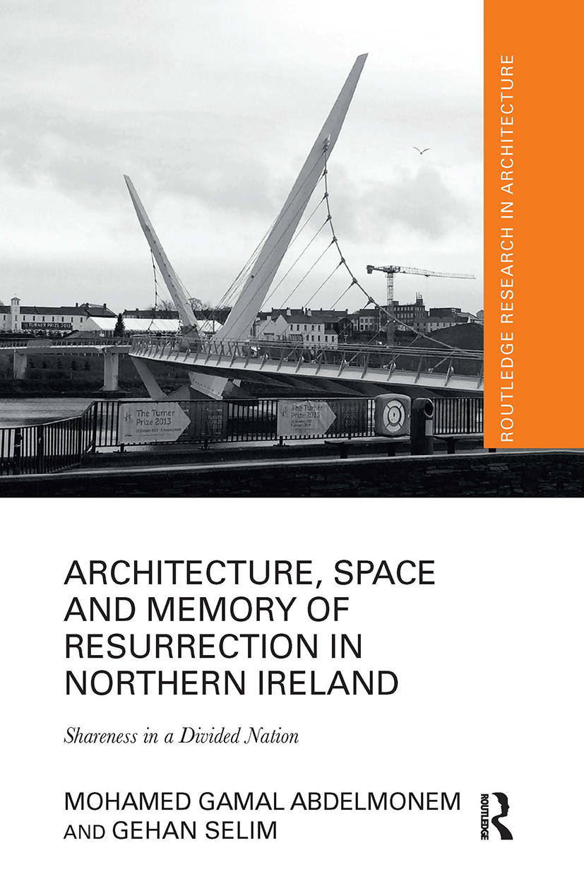Architecture, Space and Memory of Resurrection in Northern Ireland