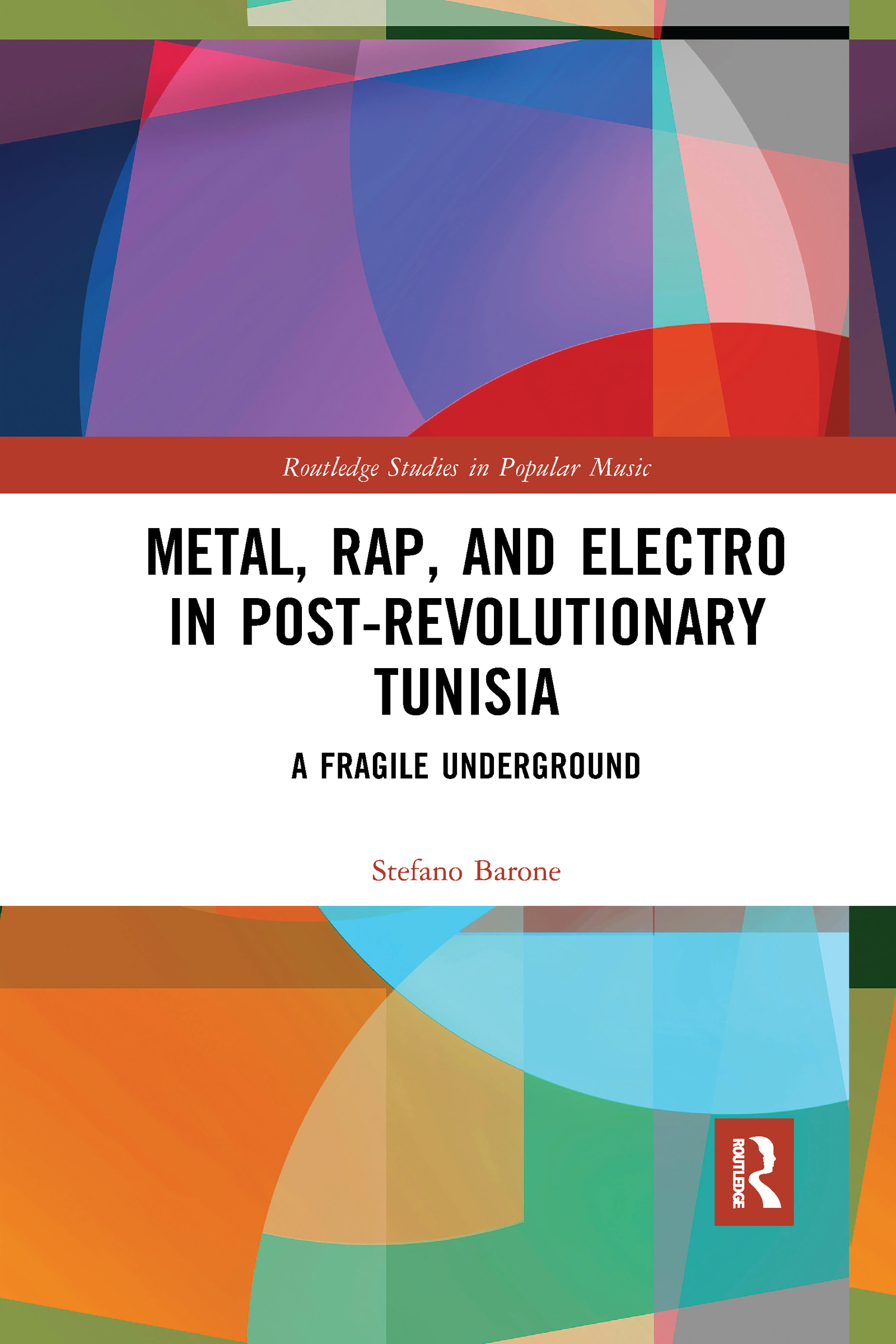 Metal, Rap, and Electro in Post-Revolutionary Tunisia
