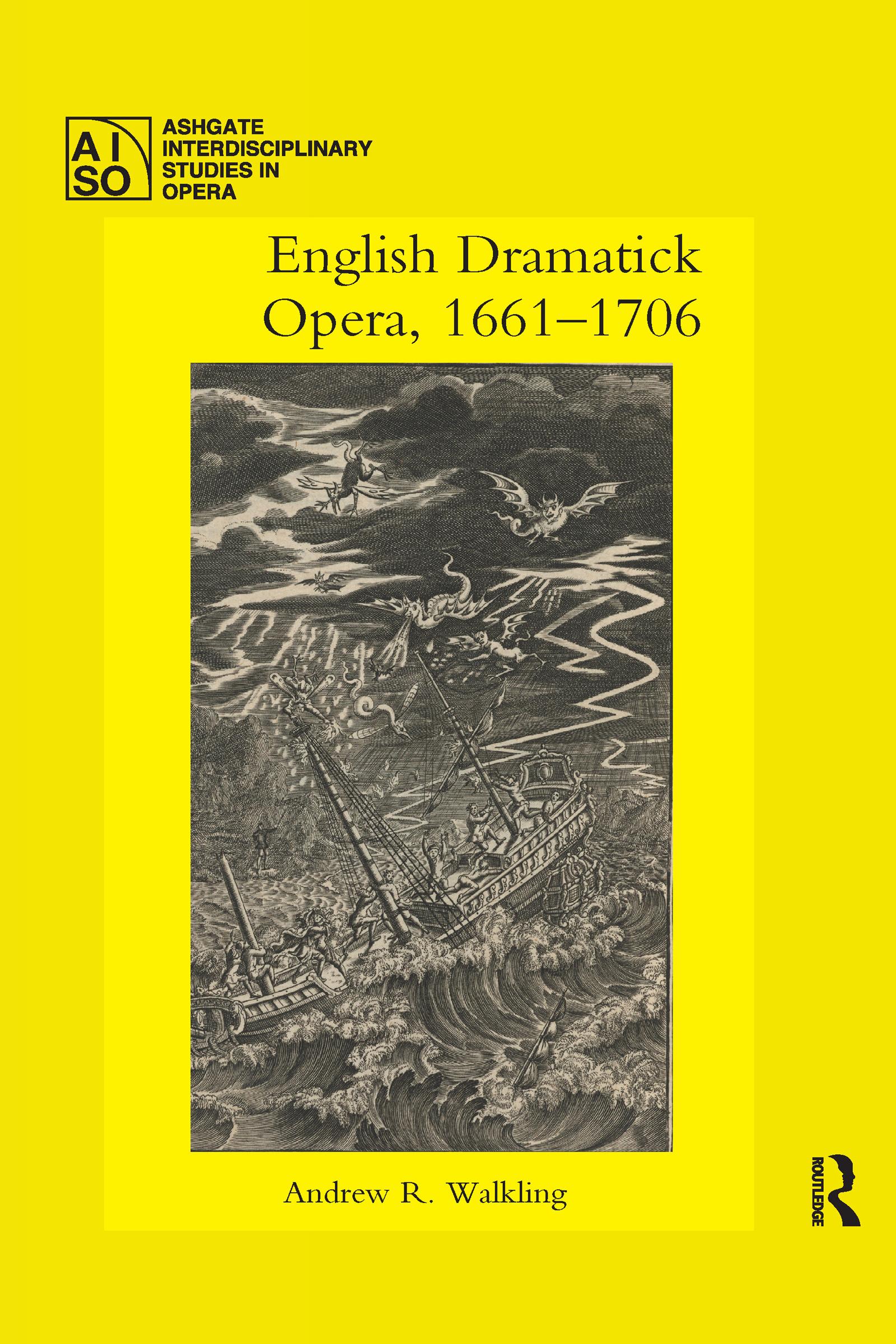 English Dramatick Opera, 1661–1706