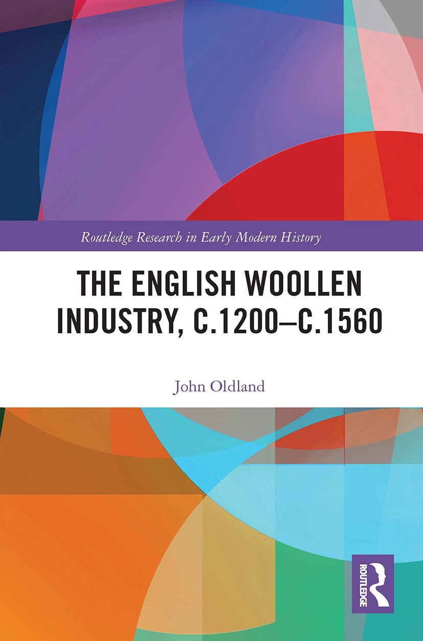 The English Woollen Industry, c.1200-c.1560