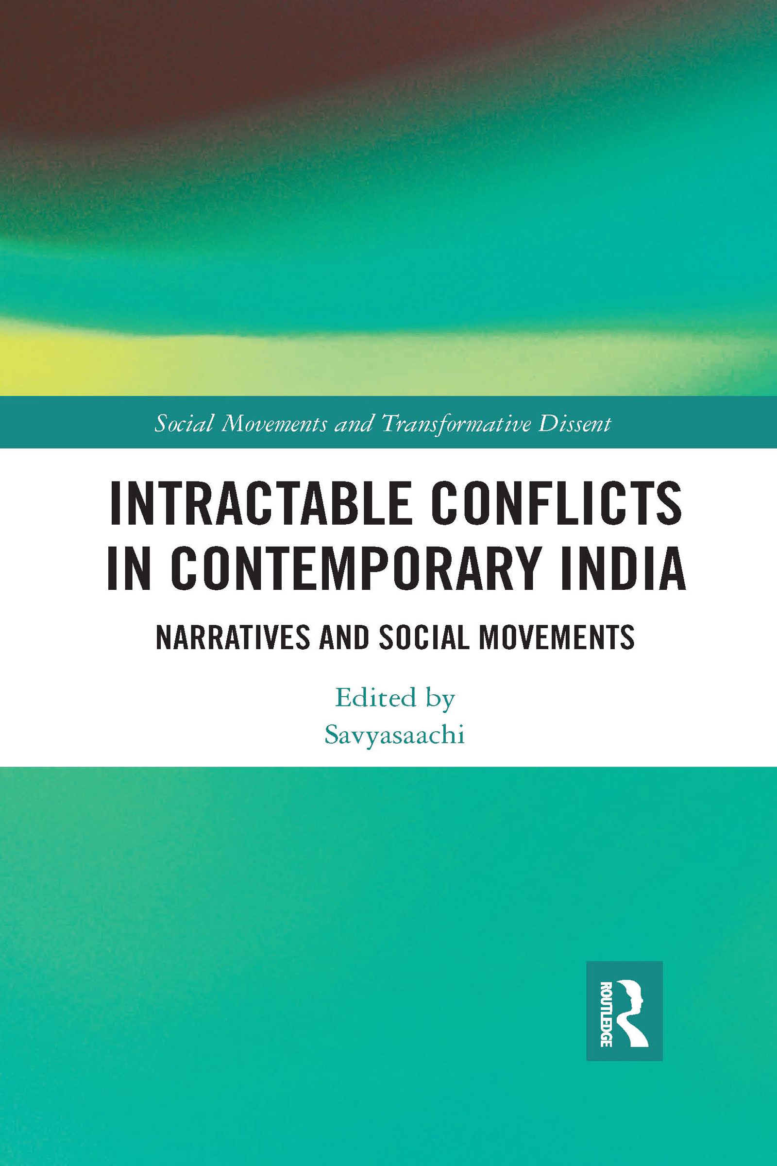Intractable Conflicts in Contemporary India