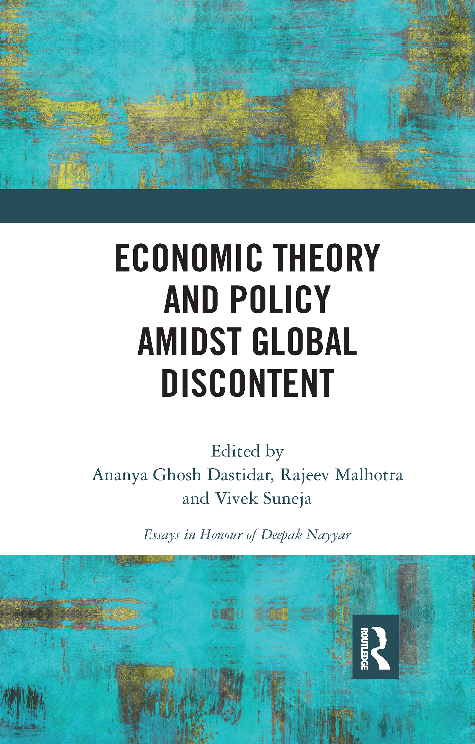 Economic Theory and Policy amidst Global Discontent