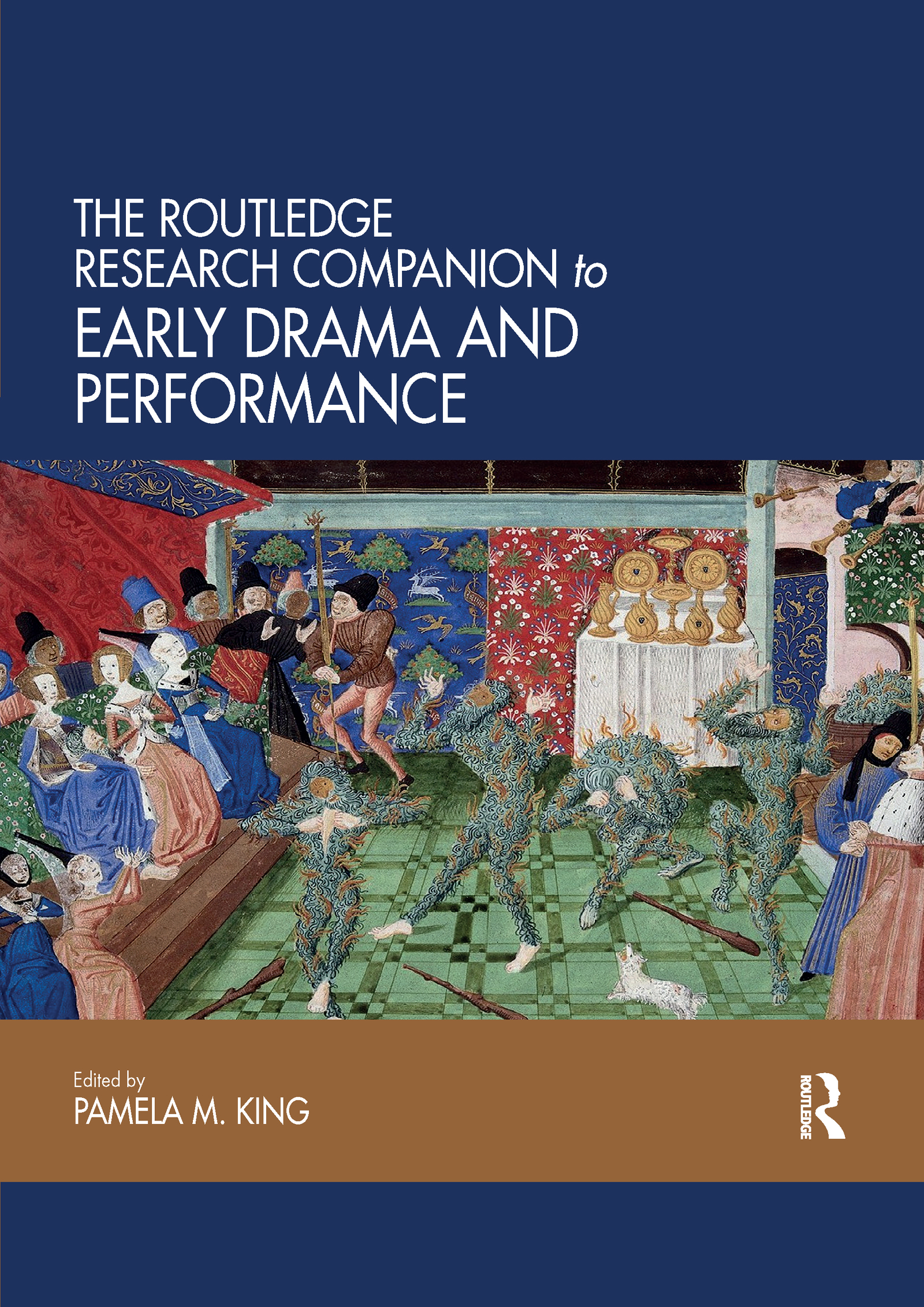 The Routledge Research Companion to Early Drama and Performance