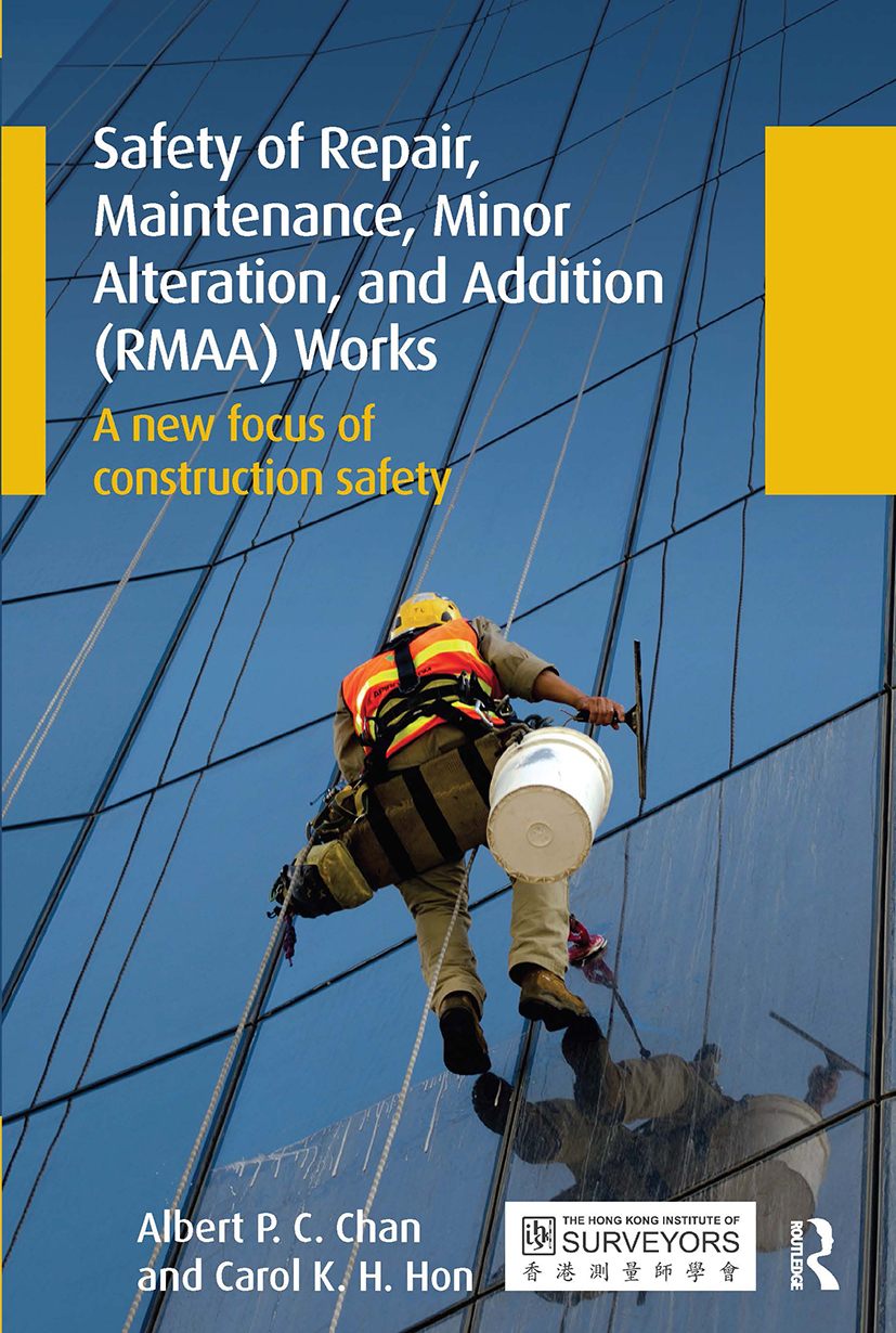 Safety of Repair, Maintenance, Minor Alteration, and Addition (RMAA) Works