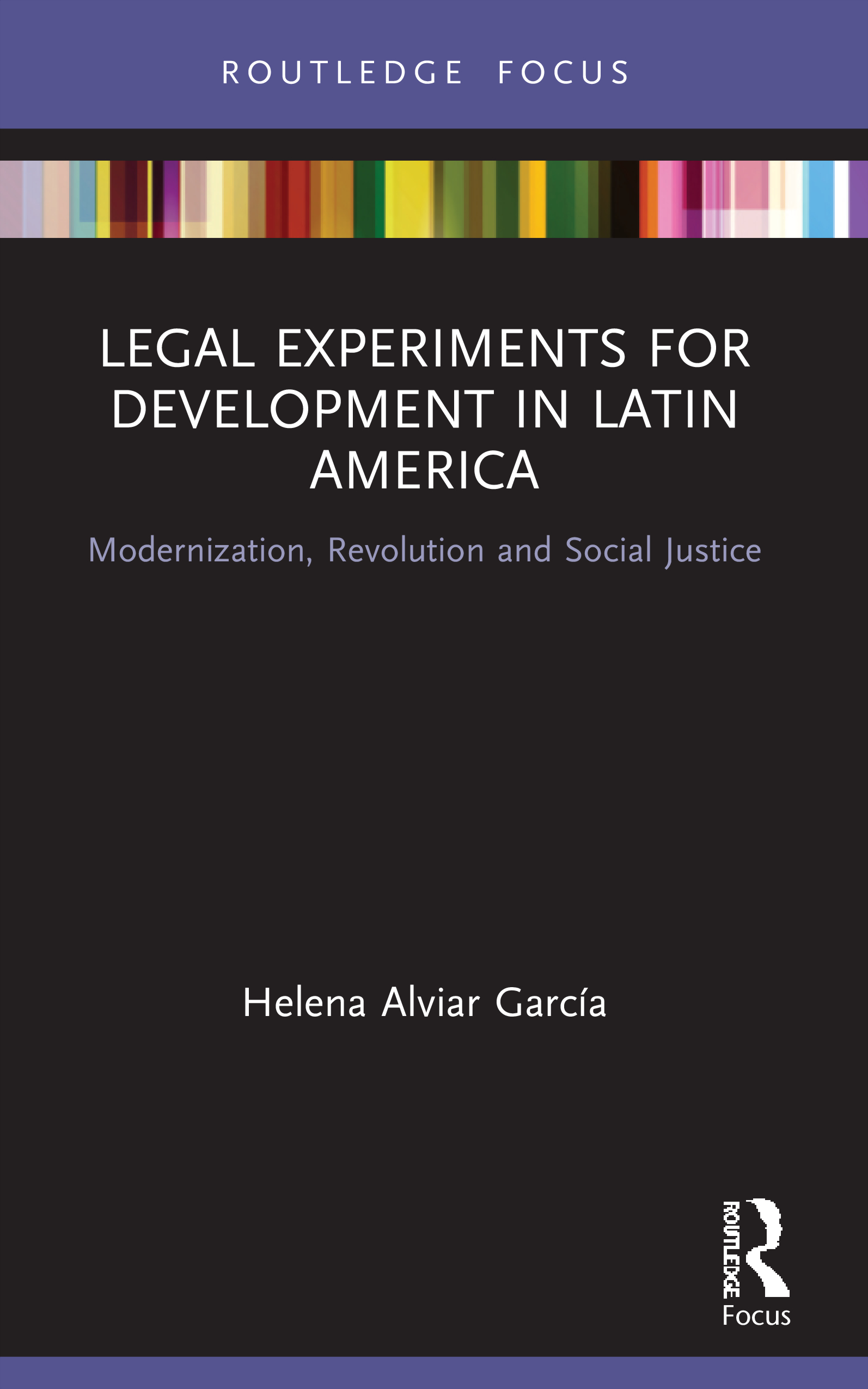 Legal Experiments for Development in Latin America