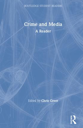 Crime and Media: A Reader book cover