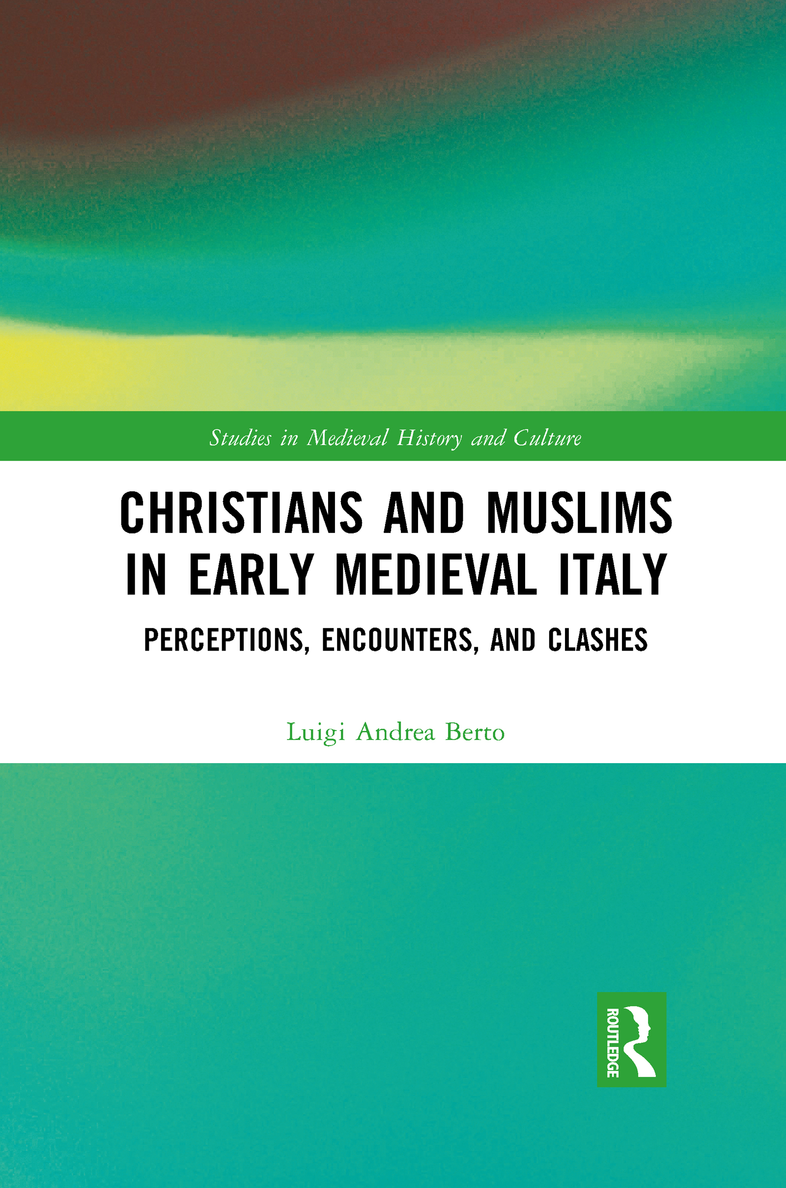 Christians and Muslims in Early Medieval Italy