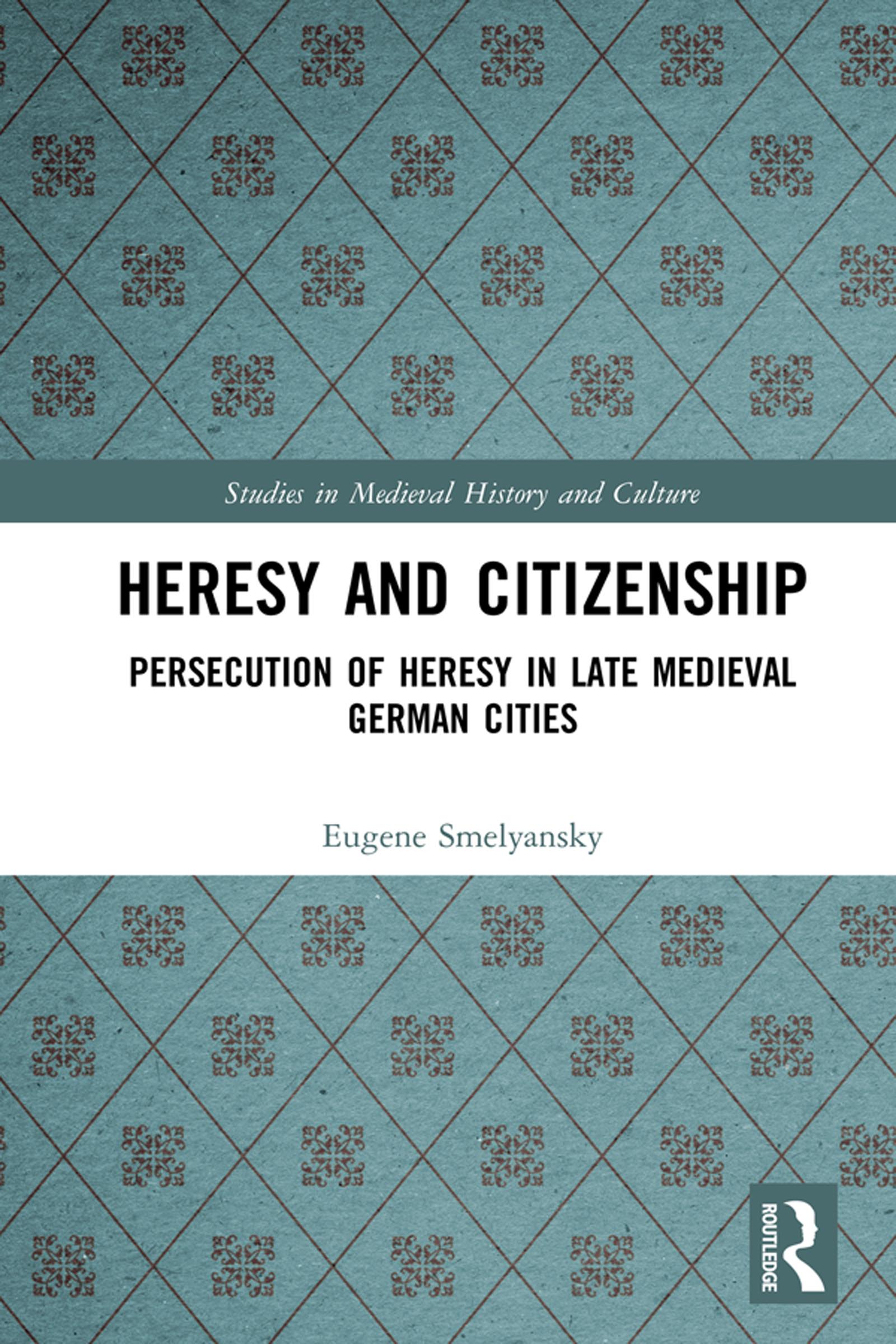 Heresy and Citizenship