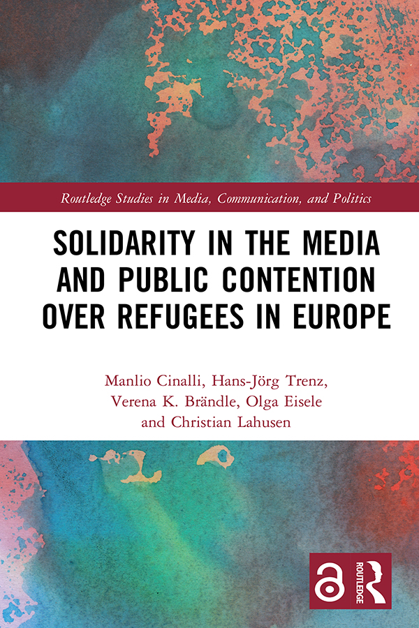 Solidarity in the Media and Public Contention over Refugees in Europe