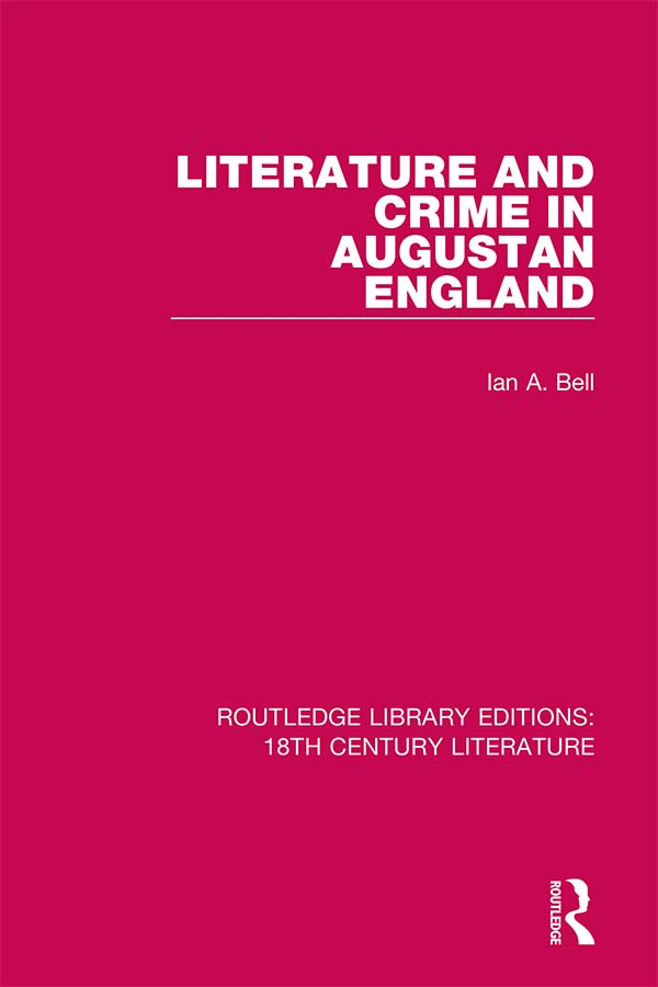 Literature and Crime in Augustan England: 1st Edition (e-Book) book cover