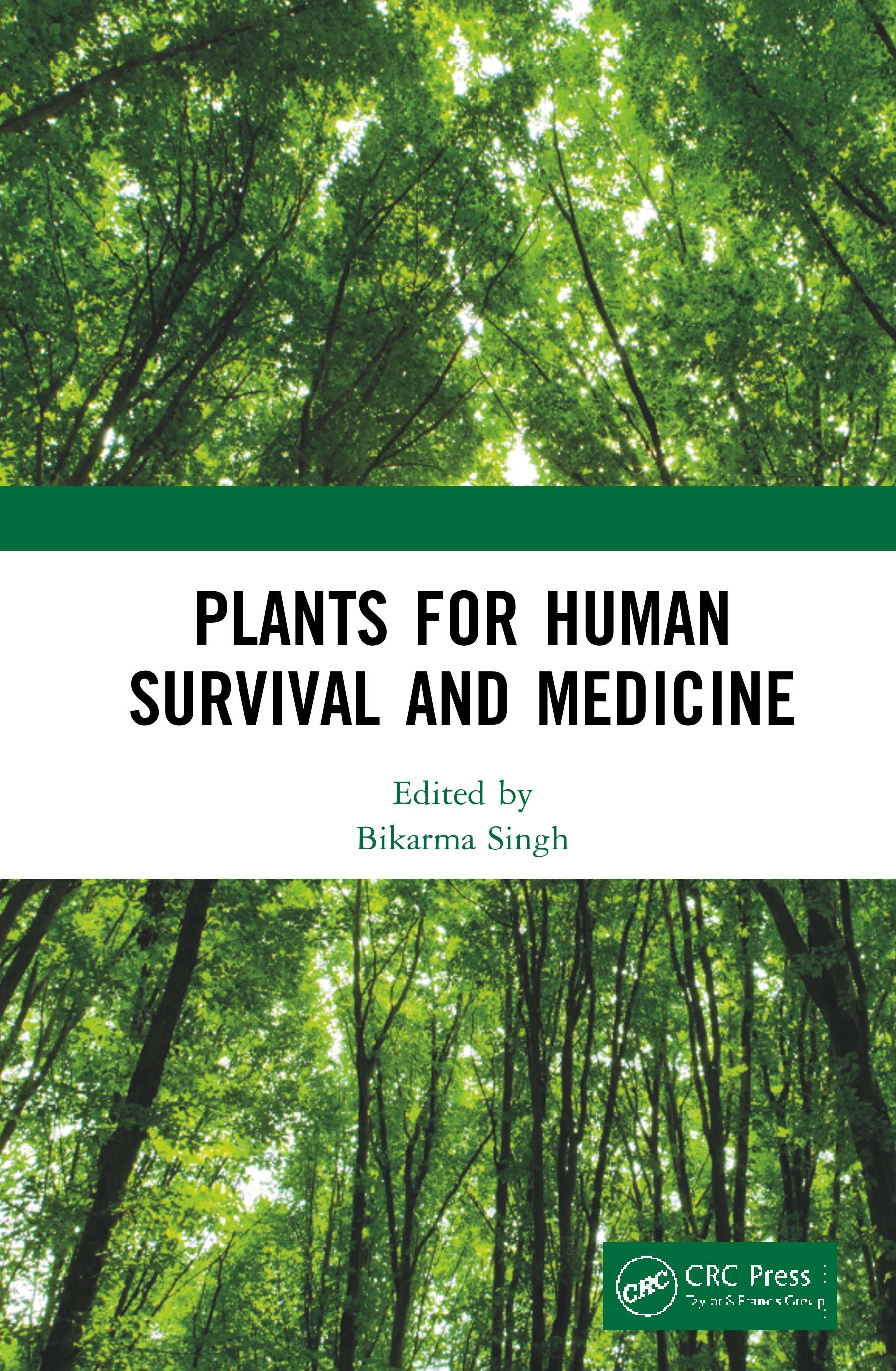 Plants for Human Survival and Medicine: 1st Edition (Hardback) book cover