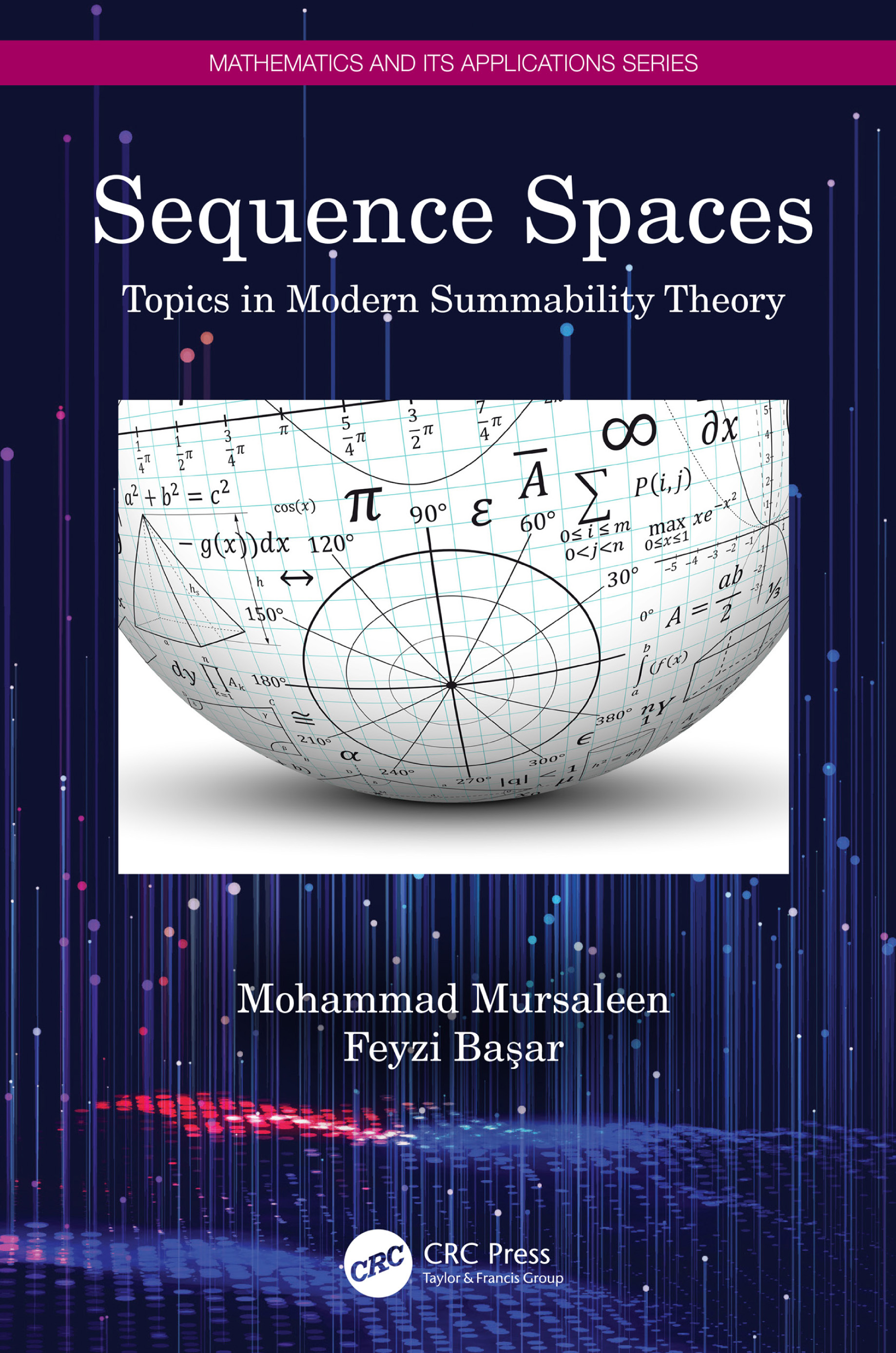 Sequence Spaces: Topics in Modern Summability Theory book cover