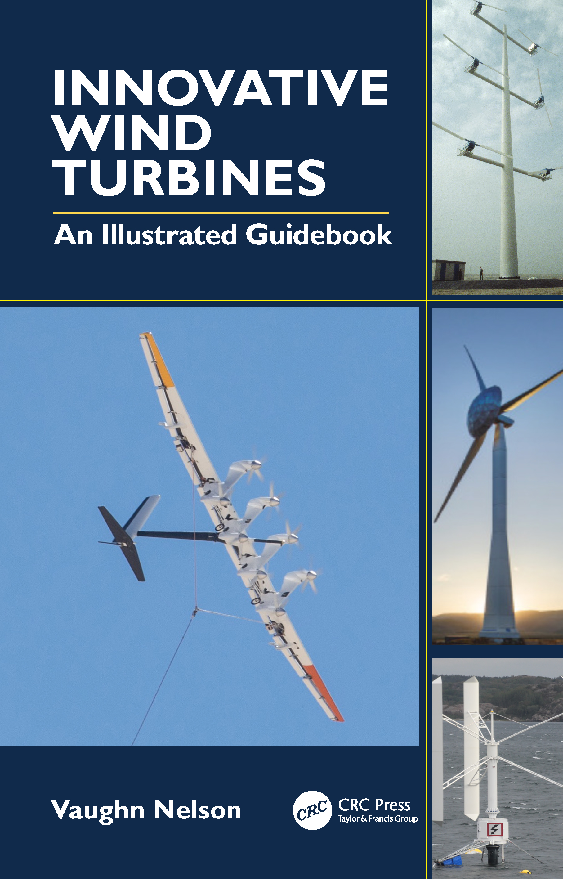 Innovative Wind Turbine: An Illustrated Guidebook book cover