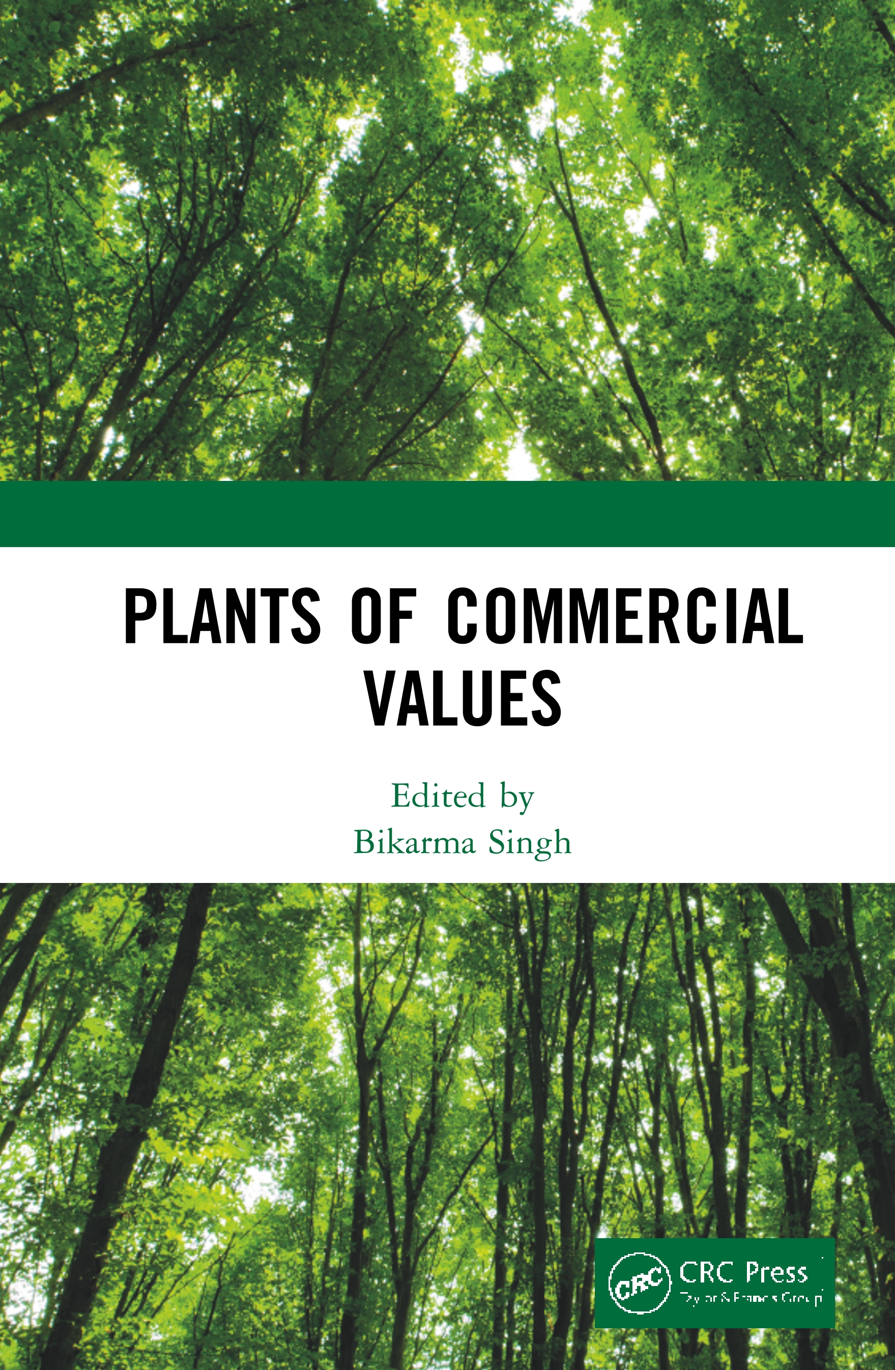 Plants of Commercial Values: 1st Edition (Hardback) book cover