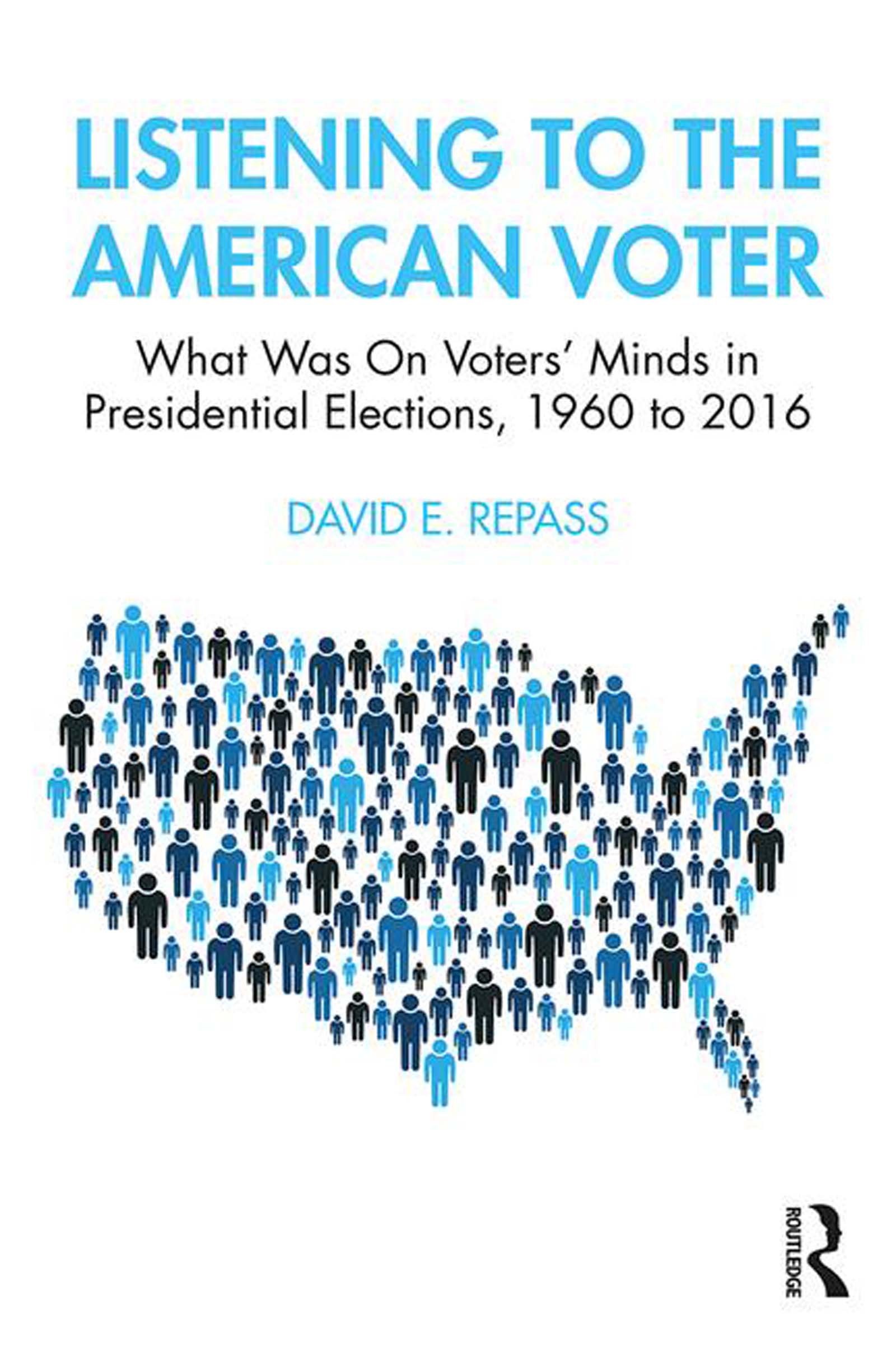Listening to the American Voter: What Was On Voters' Minds in Presidential Elections, 1960 to 2016 book cover