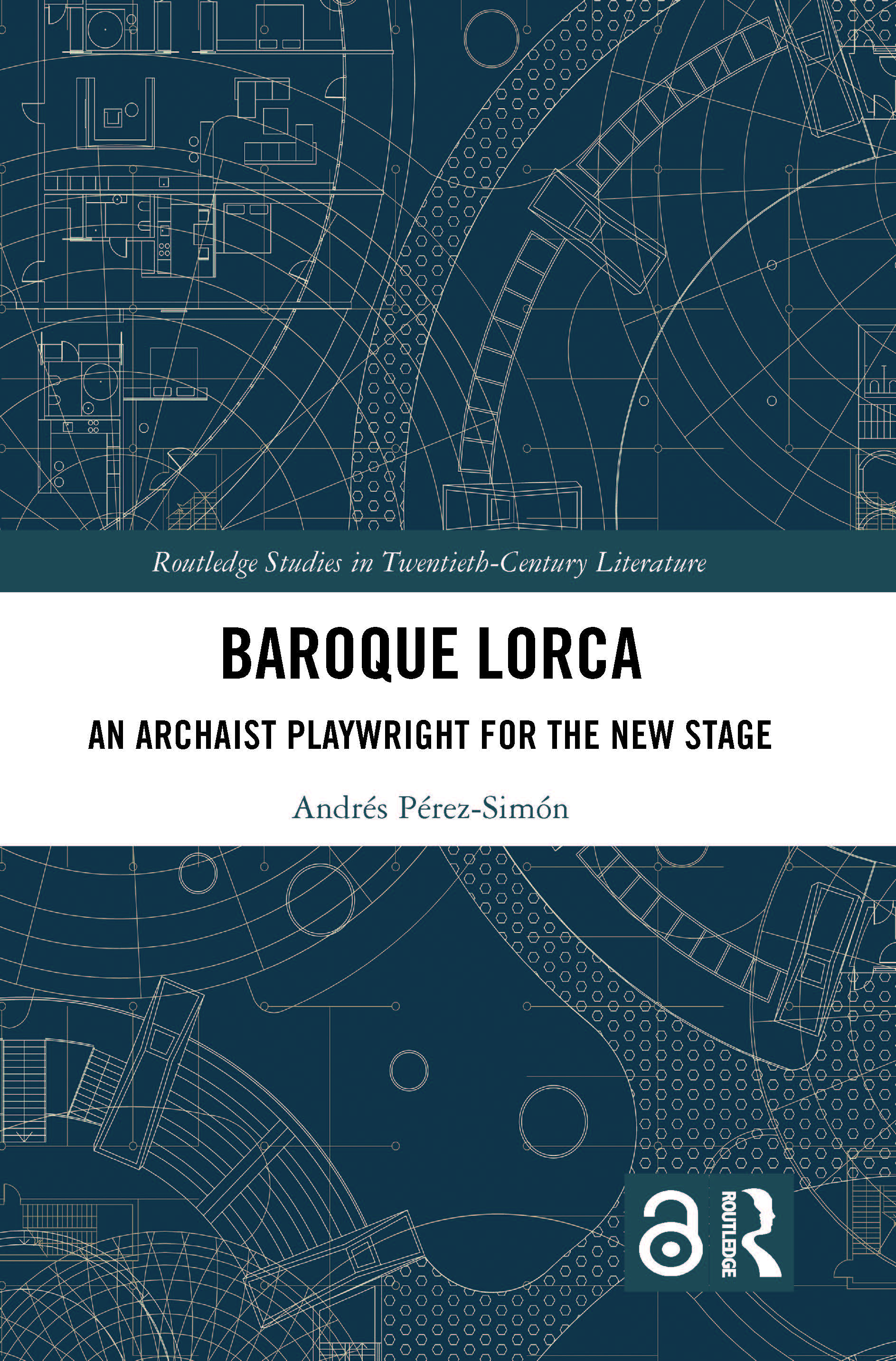 Baroque Lorca: An Archaist Playwright for the New Stage book cover