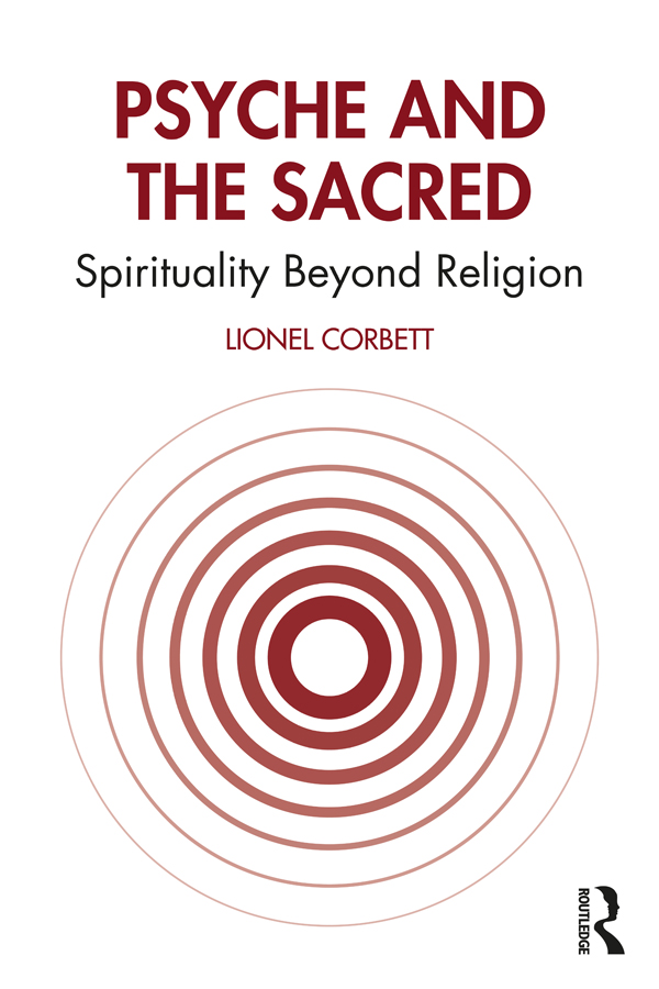 Psyche and the Sacred: Spirituality Beyond Religion book cover