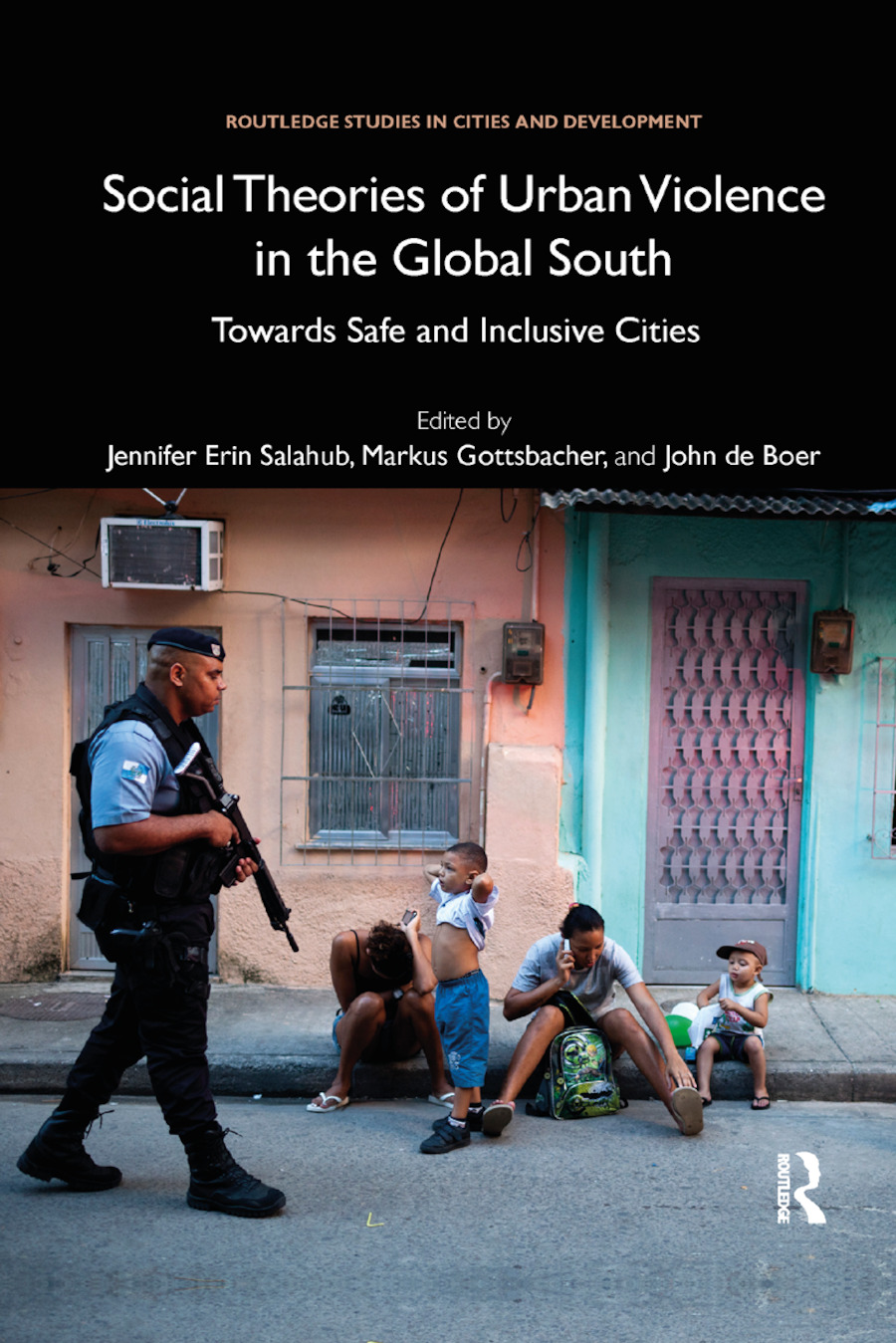 Social Theories of Urban Violence in the Global South: Towards Safe and Inclusive Cities book cover