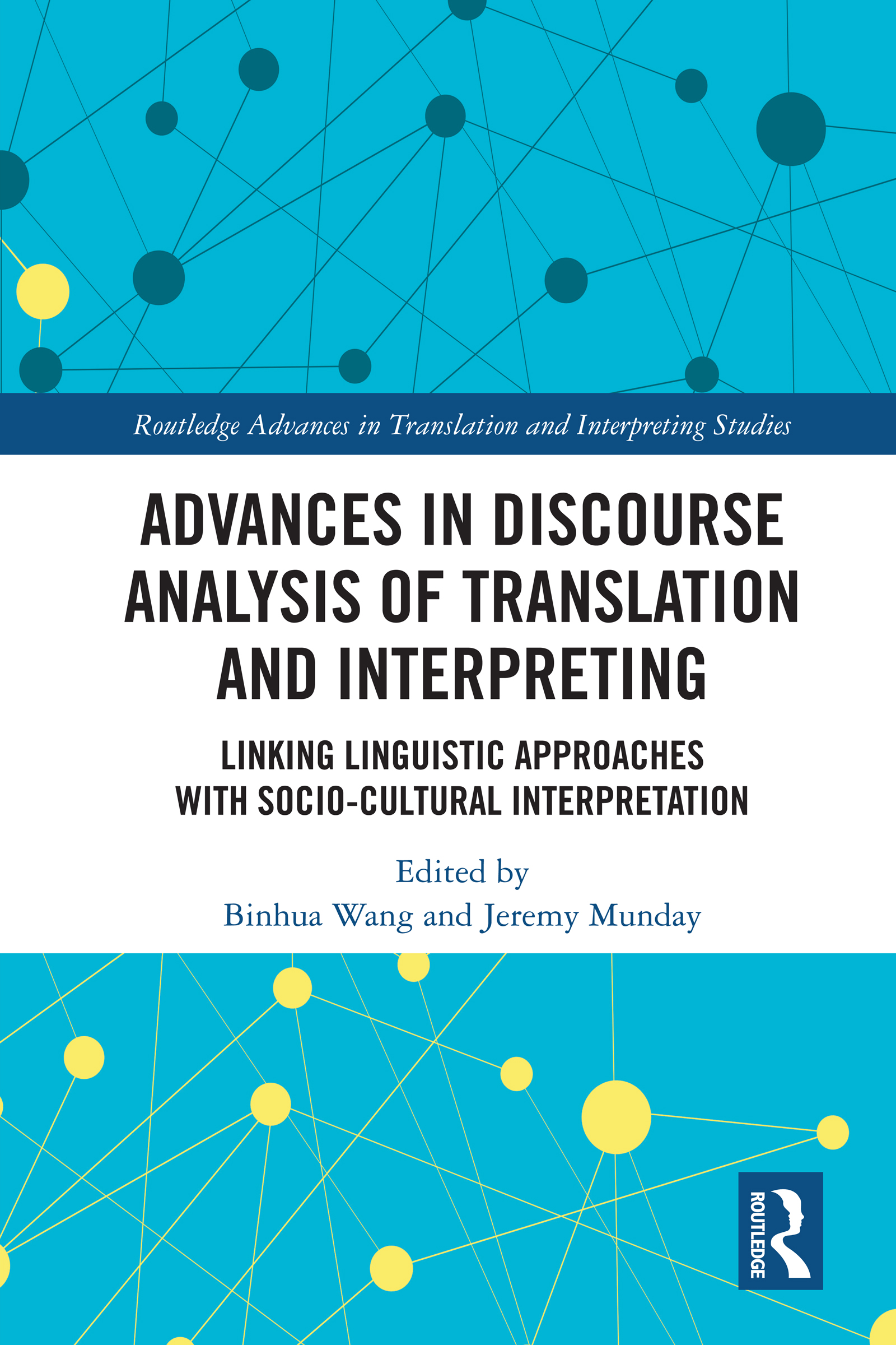 Advances in Discourse Analysis of Translation and Interpreting