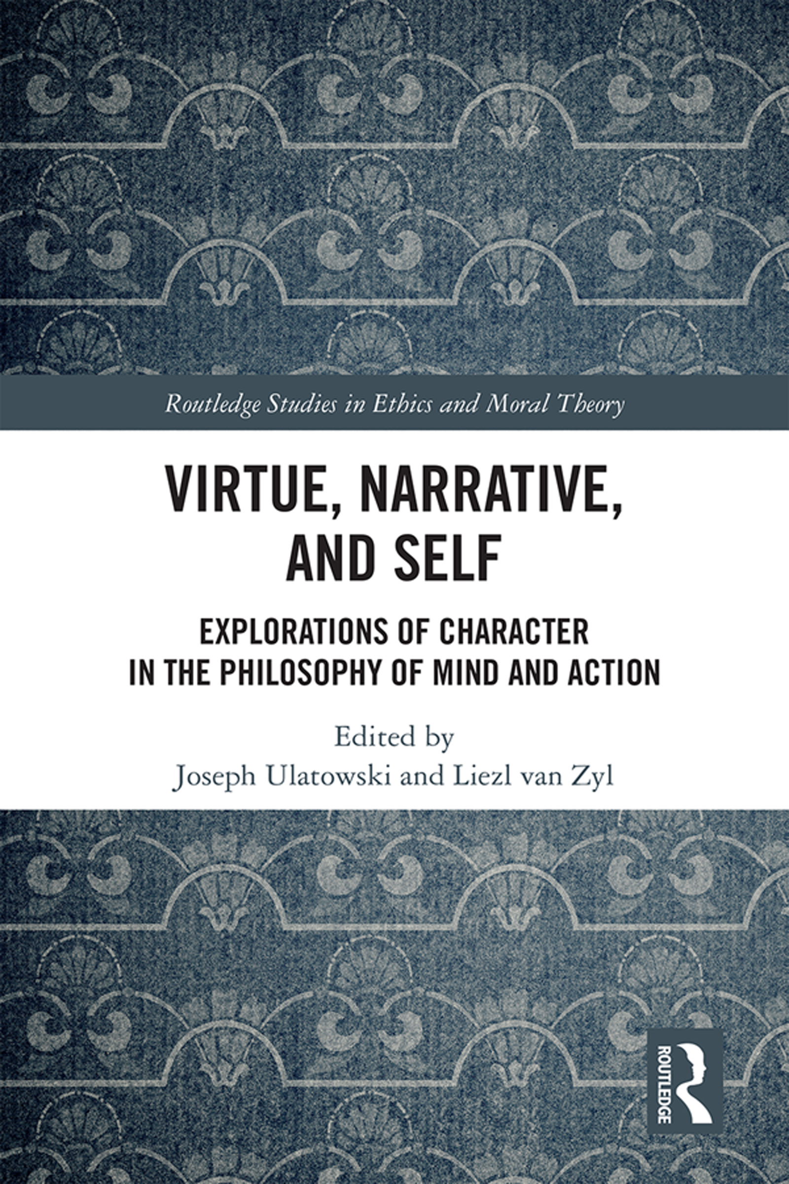 How Self-Narratives and Virtues Cause Actions